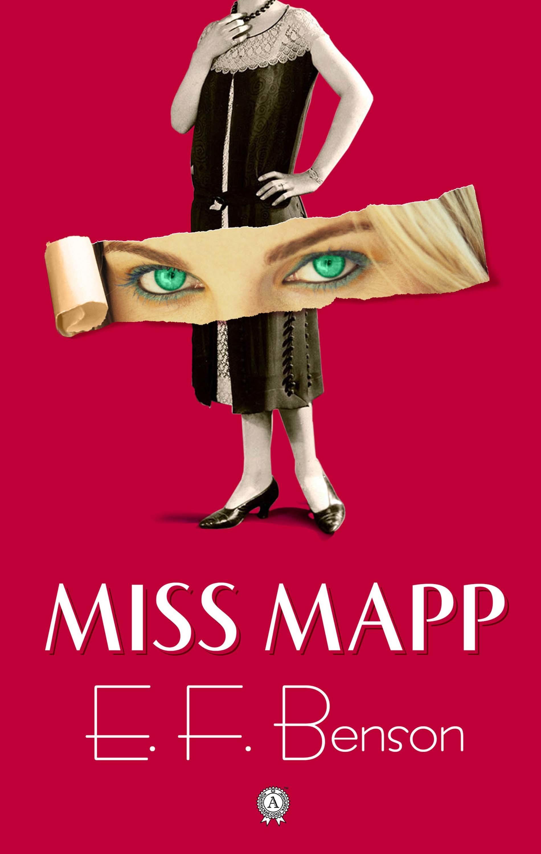 Эдвард Бенсон Miss Mapp эдвард бенсон up and down