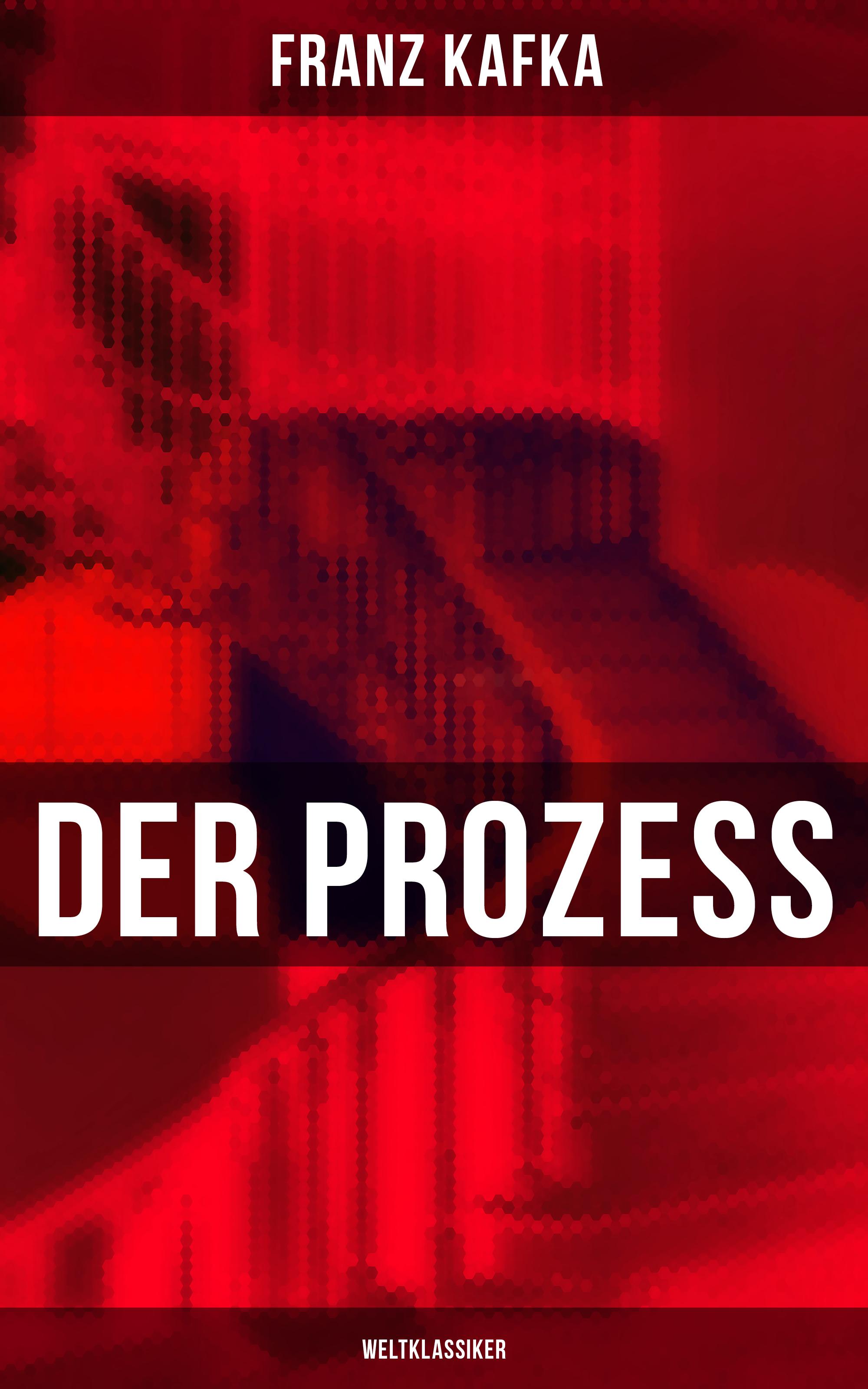 цена Франц Кафка Der Prozess (Weltklassiker) онлайн в 2017 году