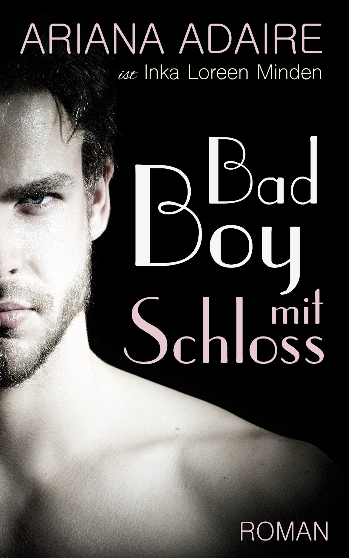 Inka Loreen Minden Bad Boy mit Schloss