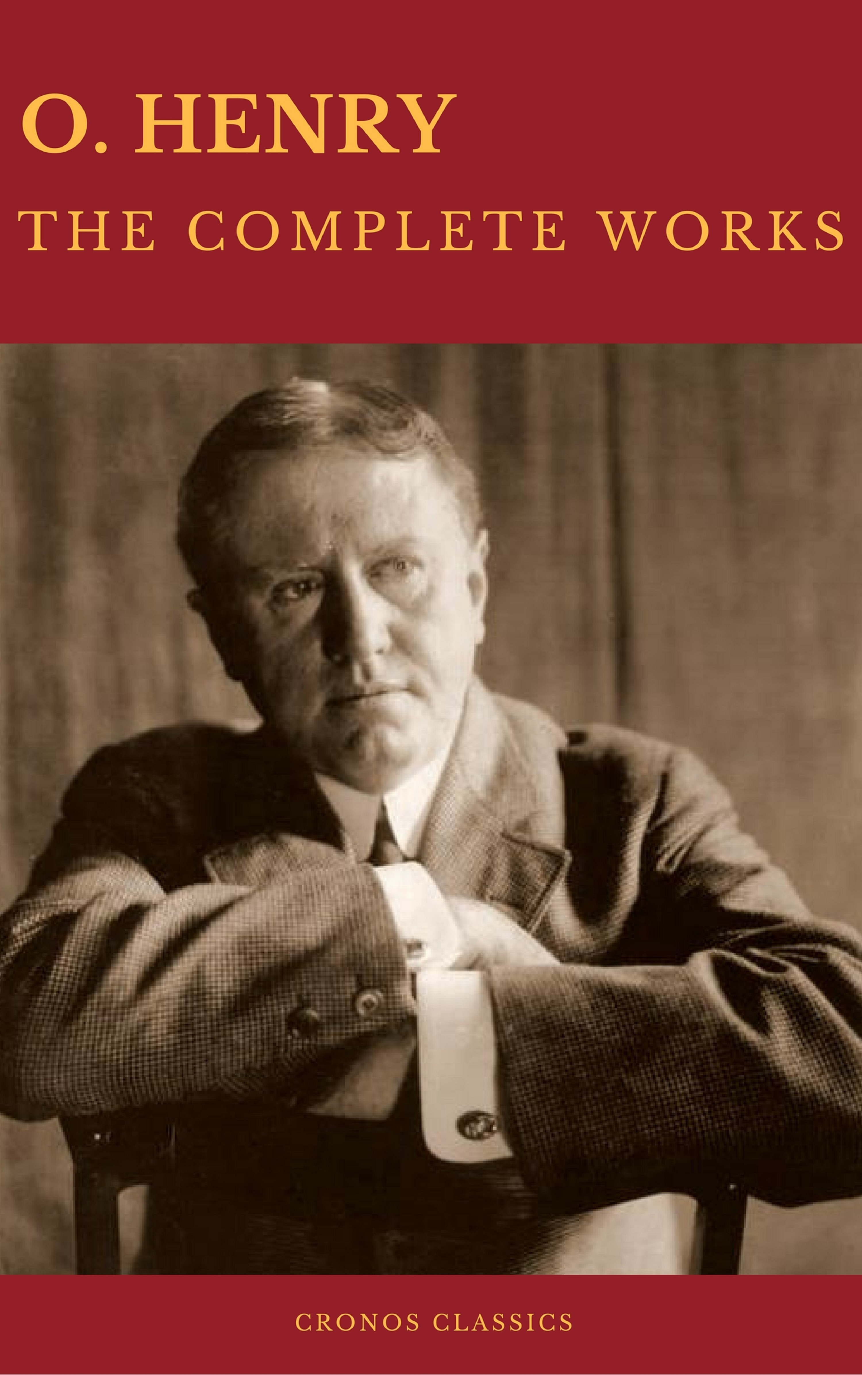 цена на O. Hooper Henry The Complete Works of O. Henry: Short Stories, Poems and Letters (Best Navigation, Active TOC) (Cronos Classics)