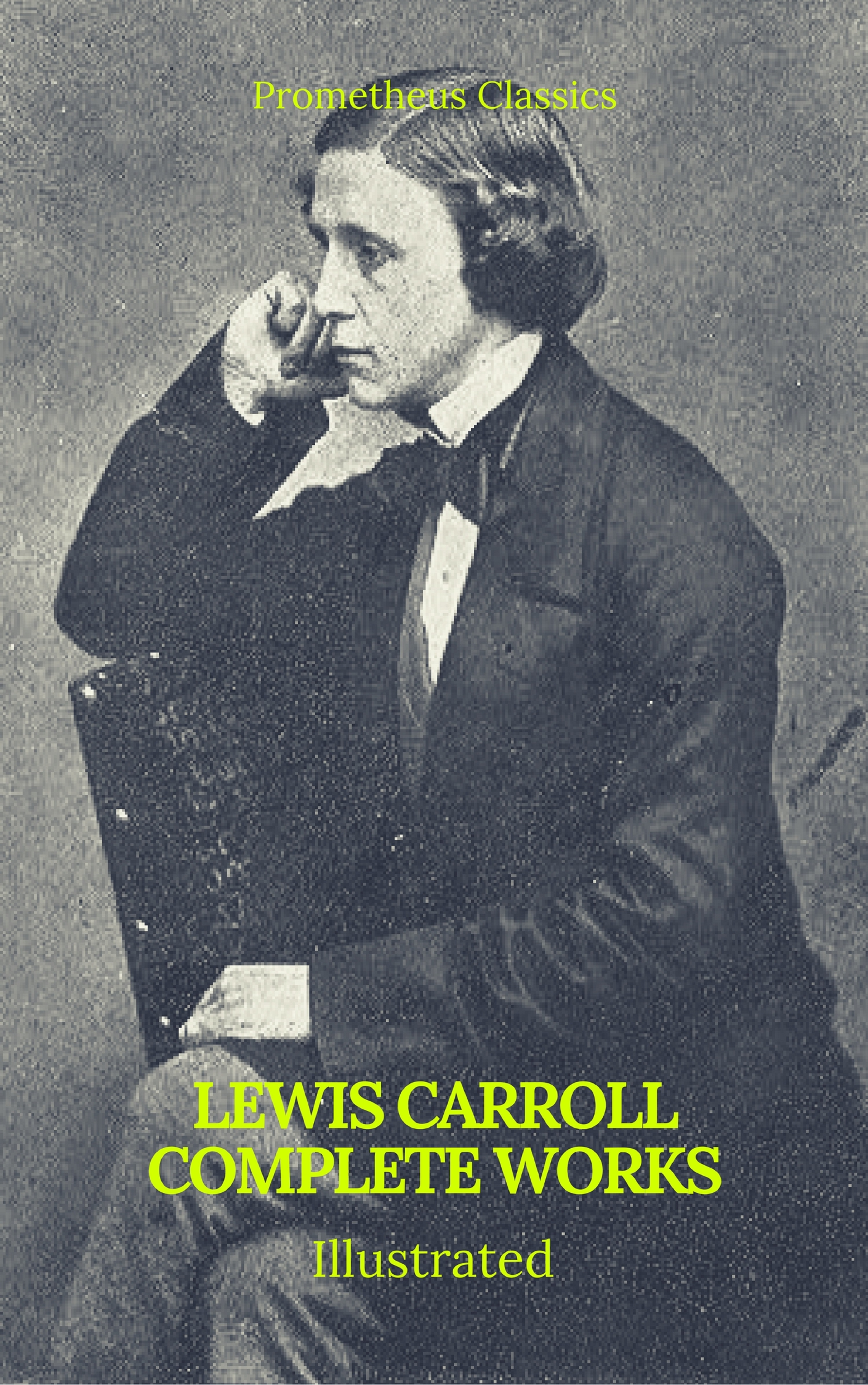 Льюис Кэрролл The Complete Works of Lewis Carroll (Best Navigation, Active TOC) (Prometheus Classics) o hooper henry the complete works of o henry short stories poems and letters best navigation active toc prometheus classics
