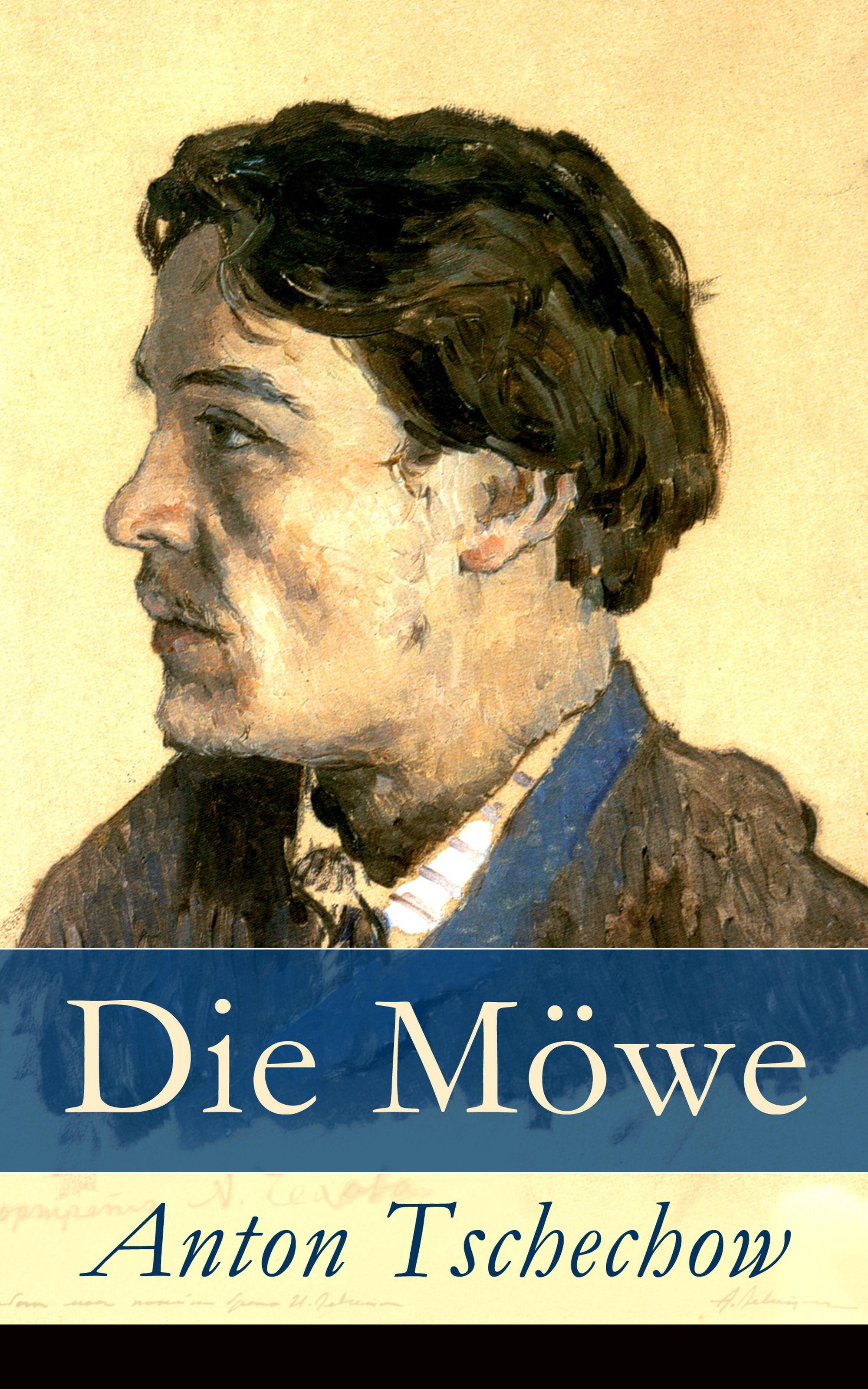 Anton Tschechow Die Möwe