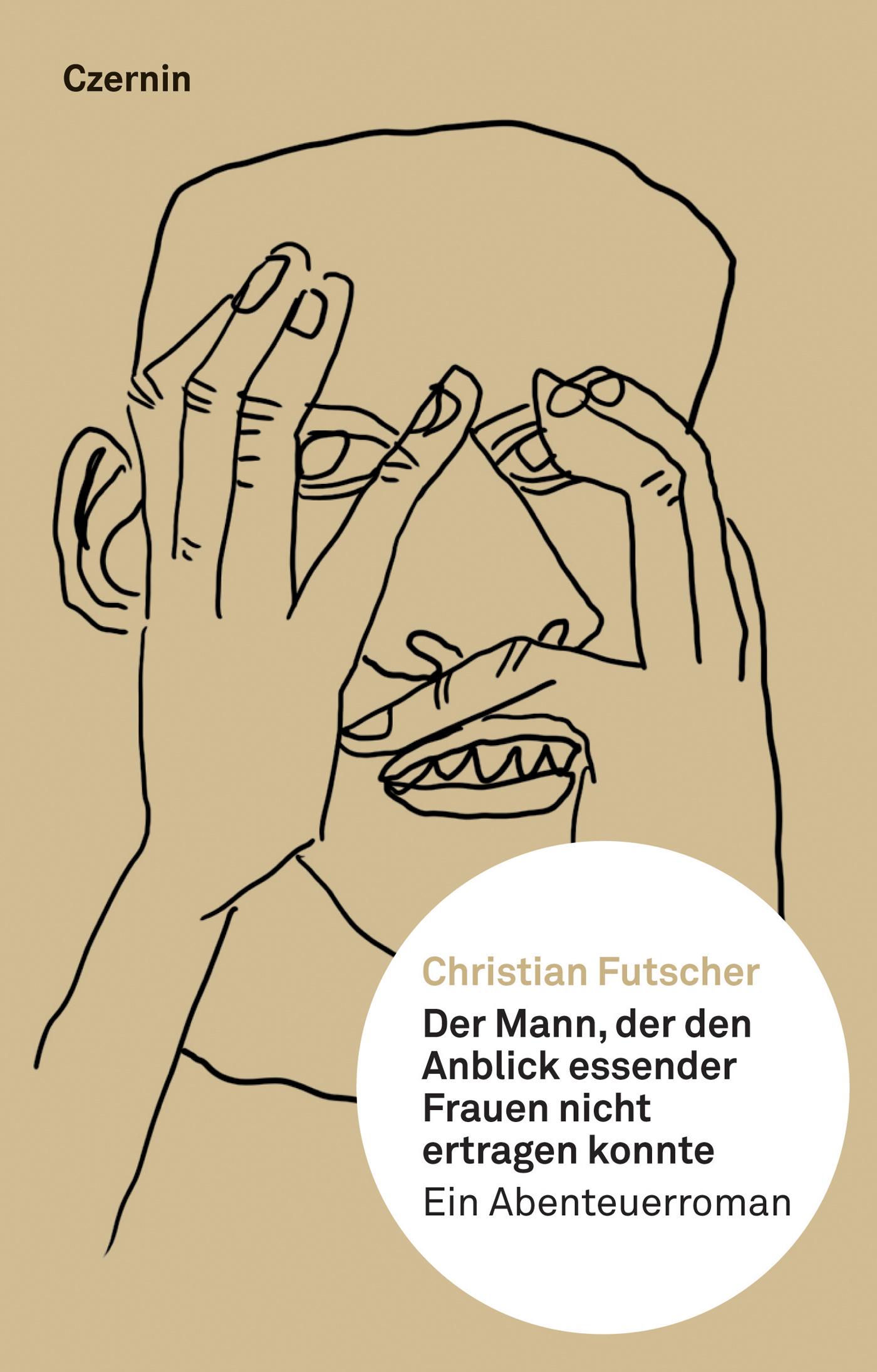 Christian Futscher Der Mann, der den Anblick essender Frauen nicht ertragen konnte