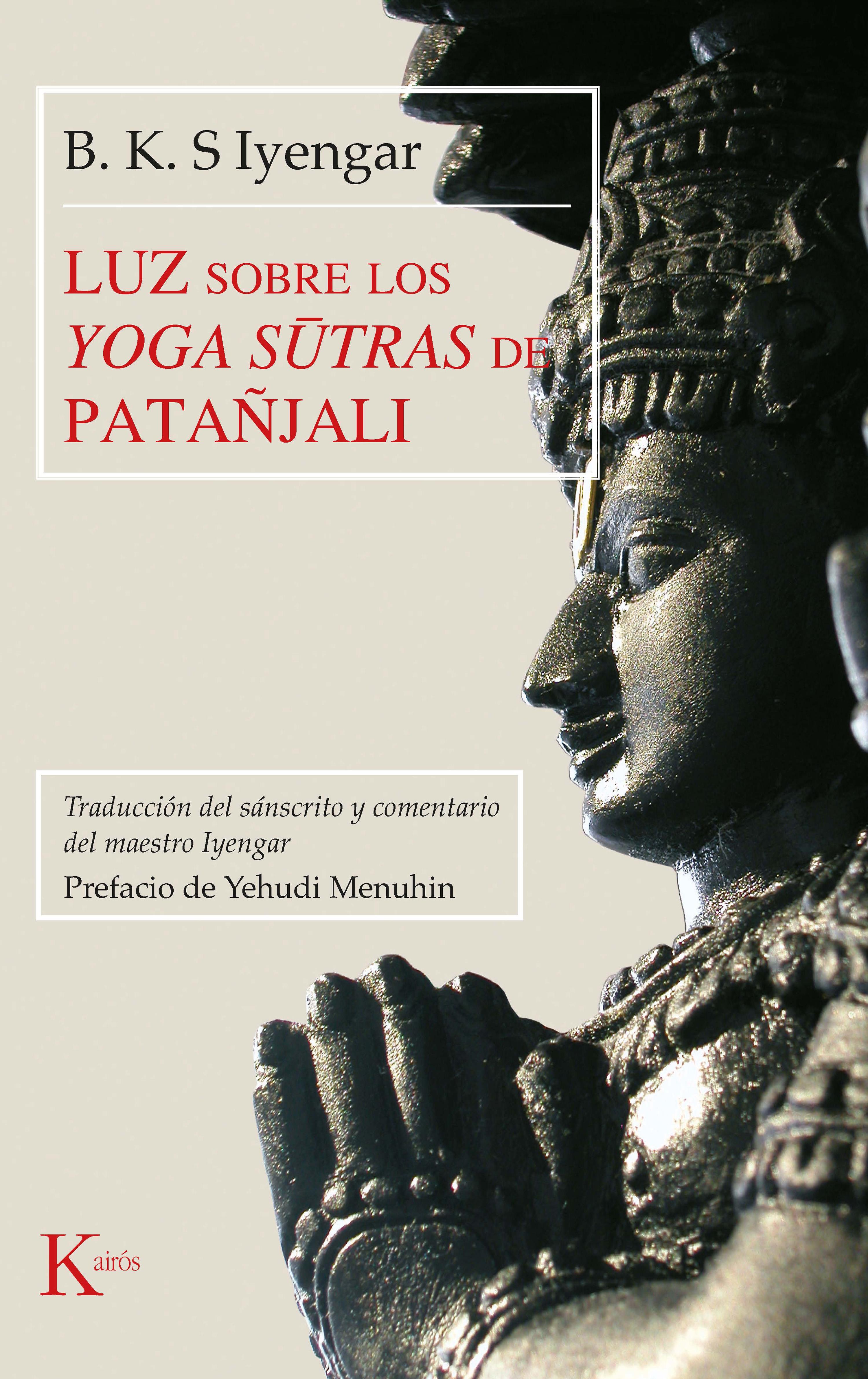 B.K.S Iyengar Luz sobre los Yoga sūtras de Patañjali b k s iyengar yoga