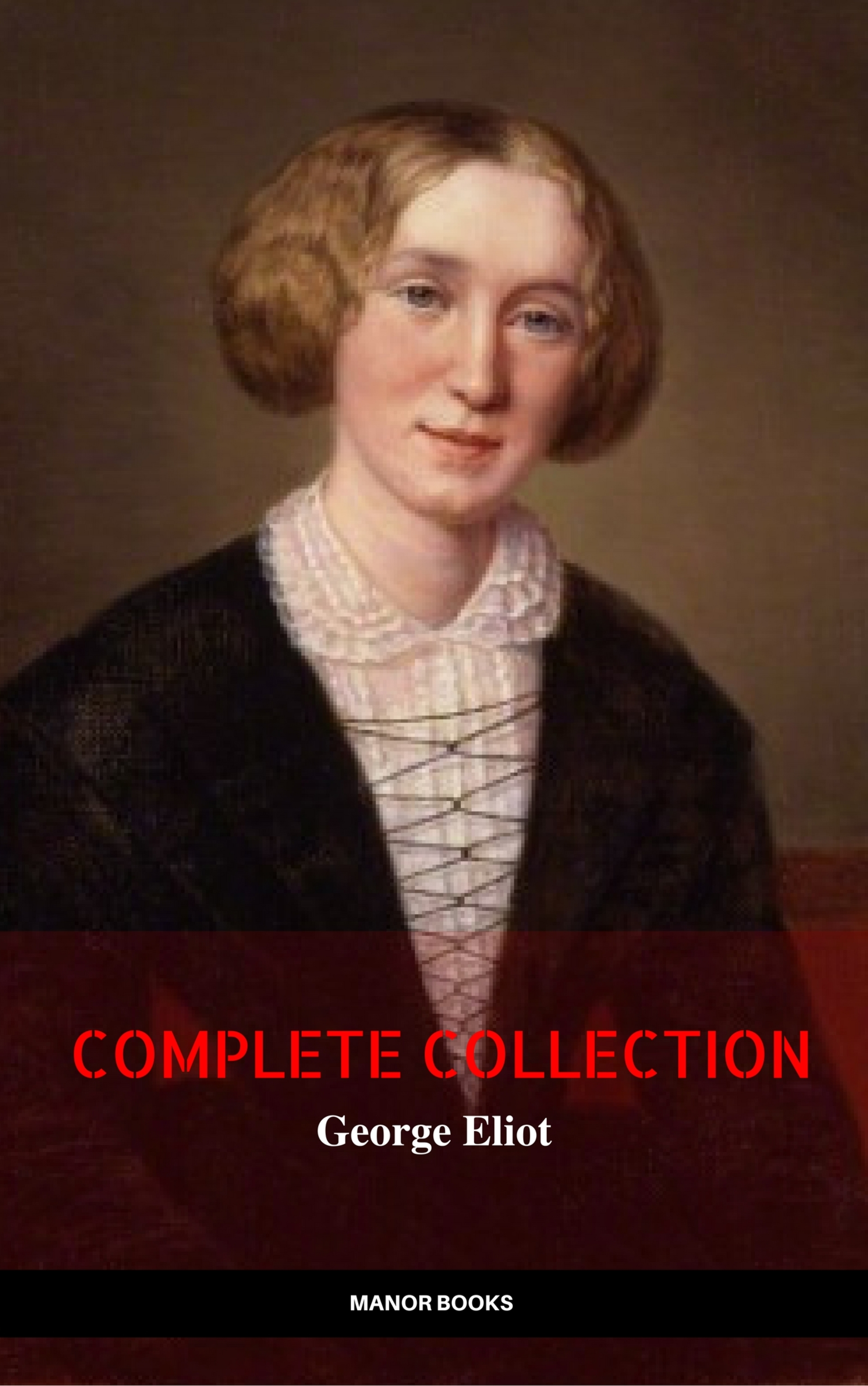 Джордж Элиот George Eliot: The Complete Collection t s eliot t s eliot reads the waste land four quartets and other po