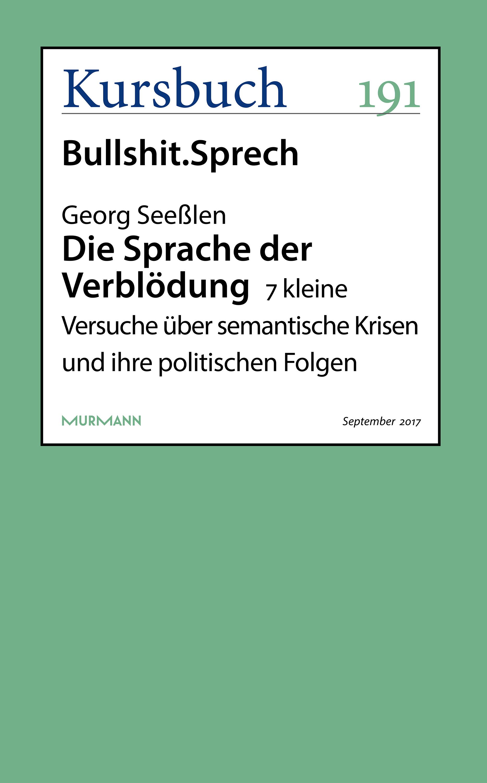 Georg Seeßlen Die Sprache der Verblödung
