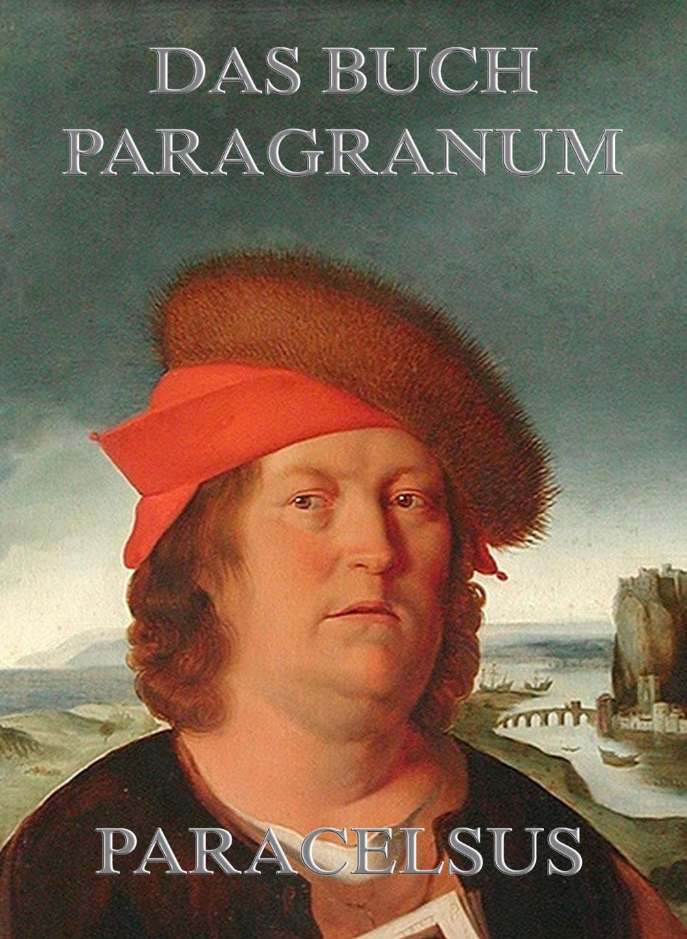 цена Paracelsus Das Buch Paragranum онлайн в 2017 году