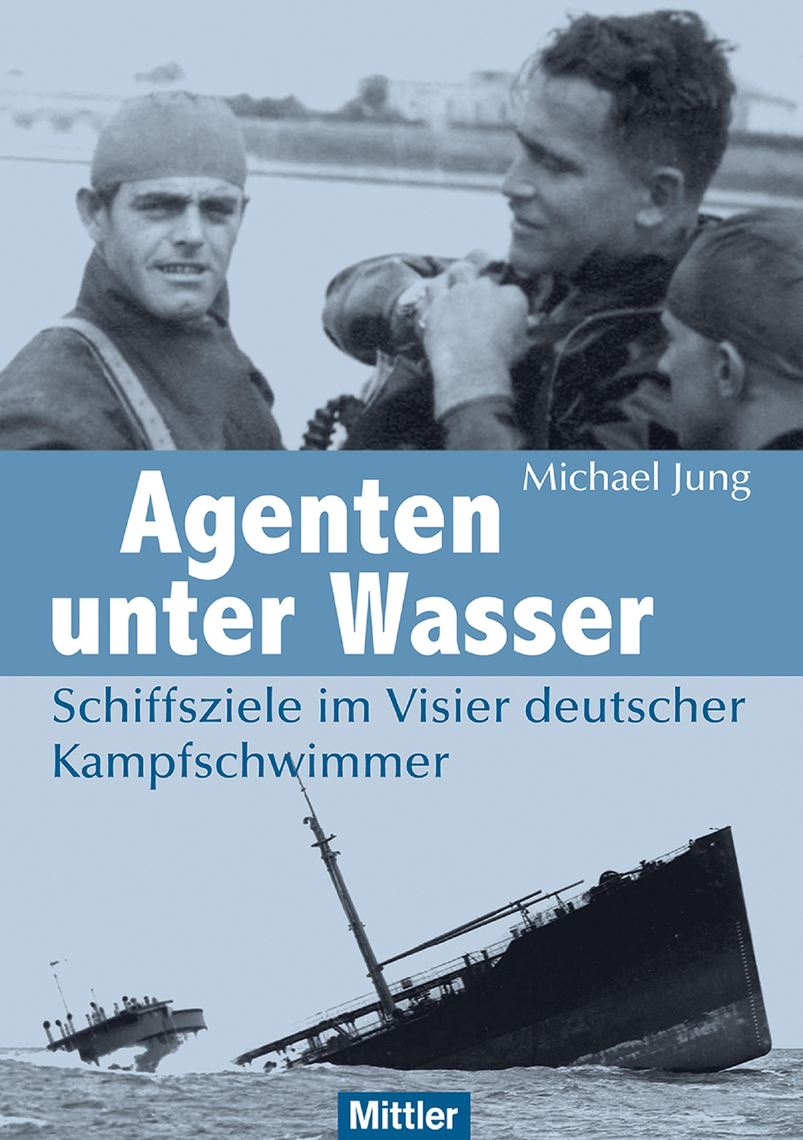 Michael Jung Agenten unter Wasser