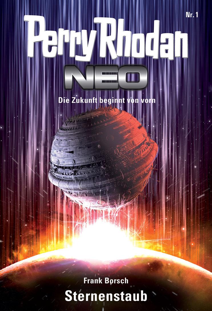 Frank Borsch Perry Rhodan Neo 1: Sternenstaub frank borsch atlan x fluchtpunkt schemmenstern