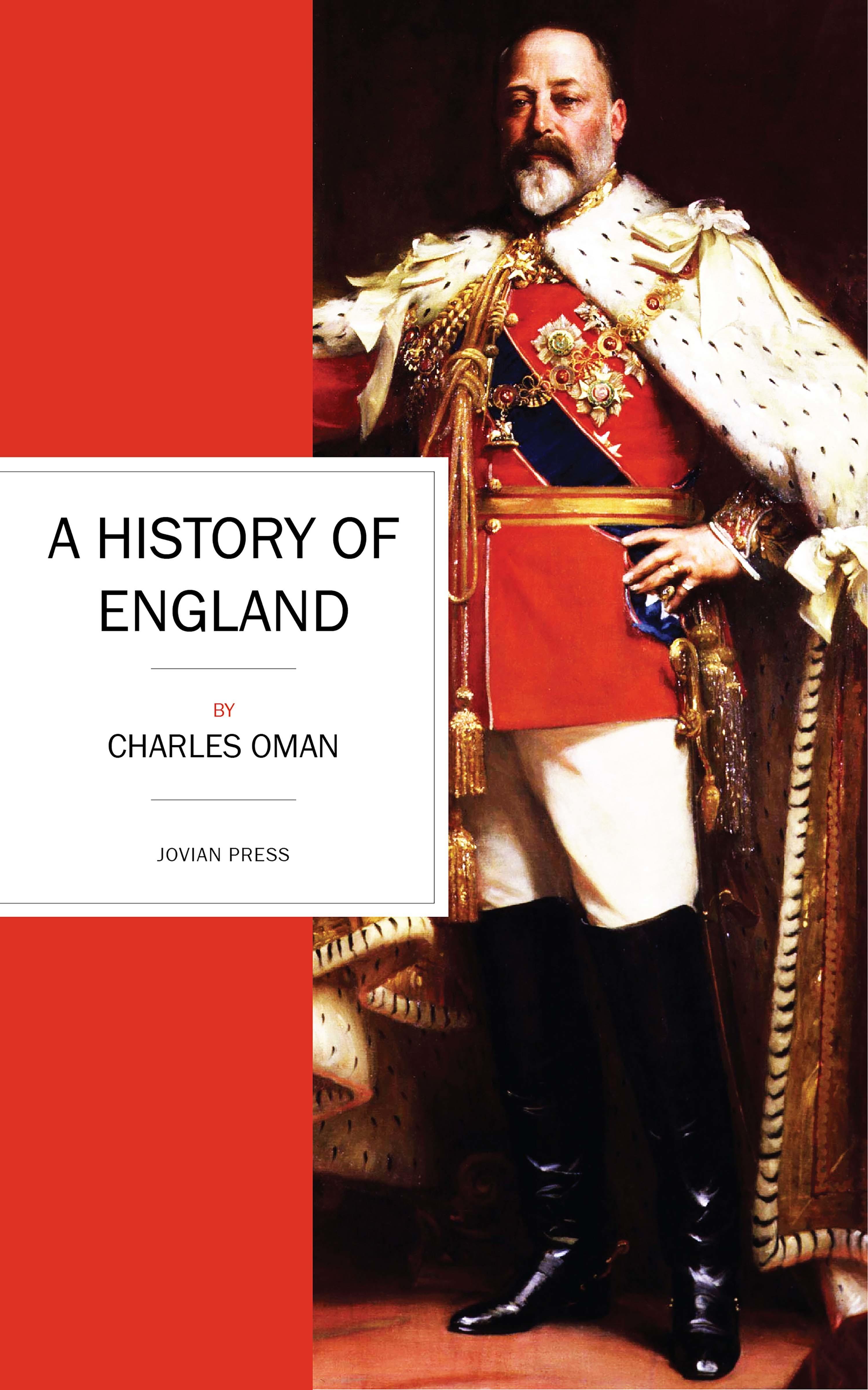 Charles Oman A History of England