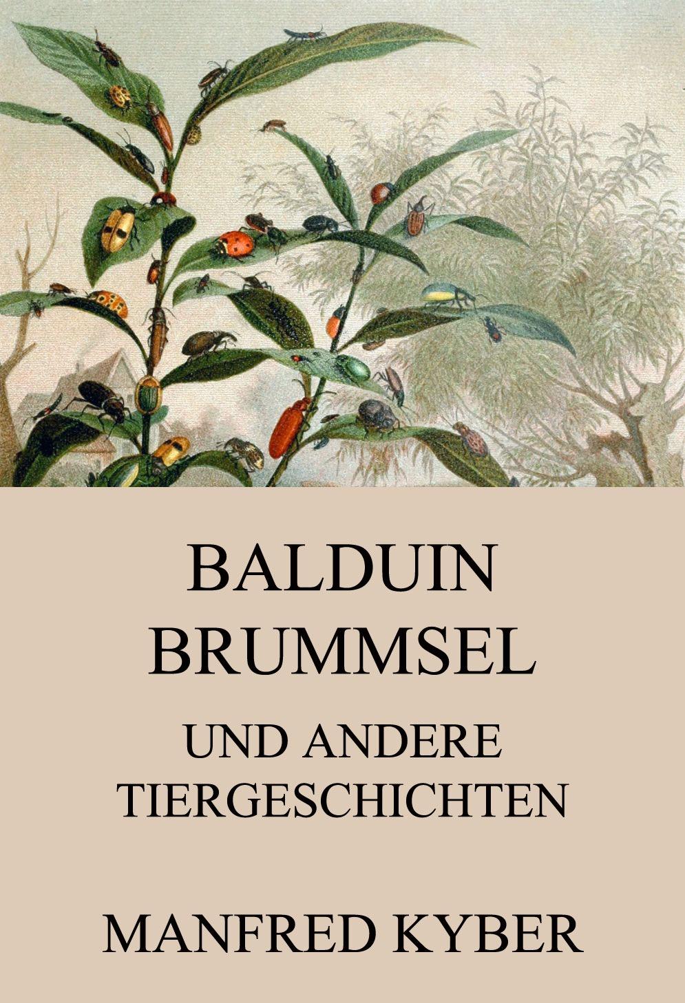 цены Manfred Kyber Balduin Brummsel und andere Tiergeschichten