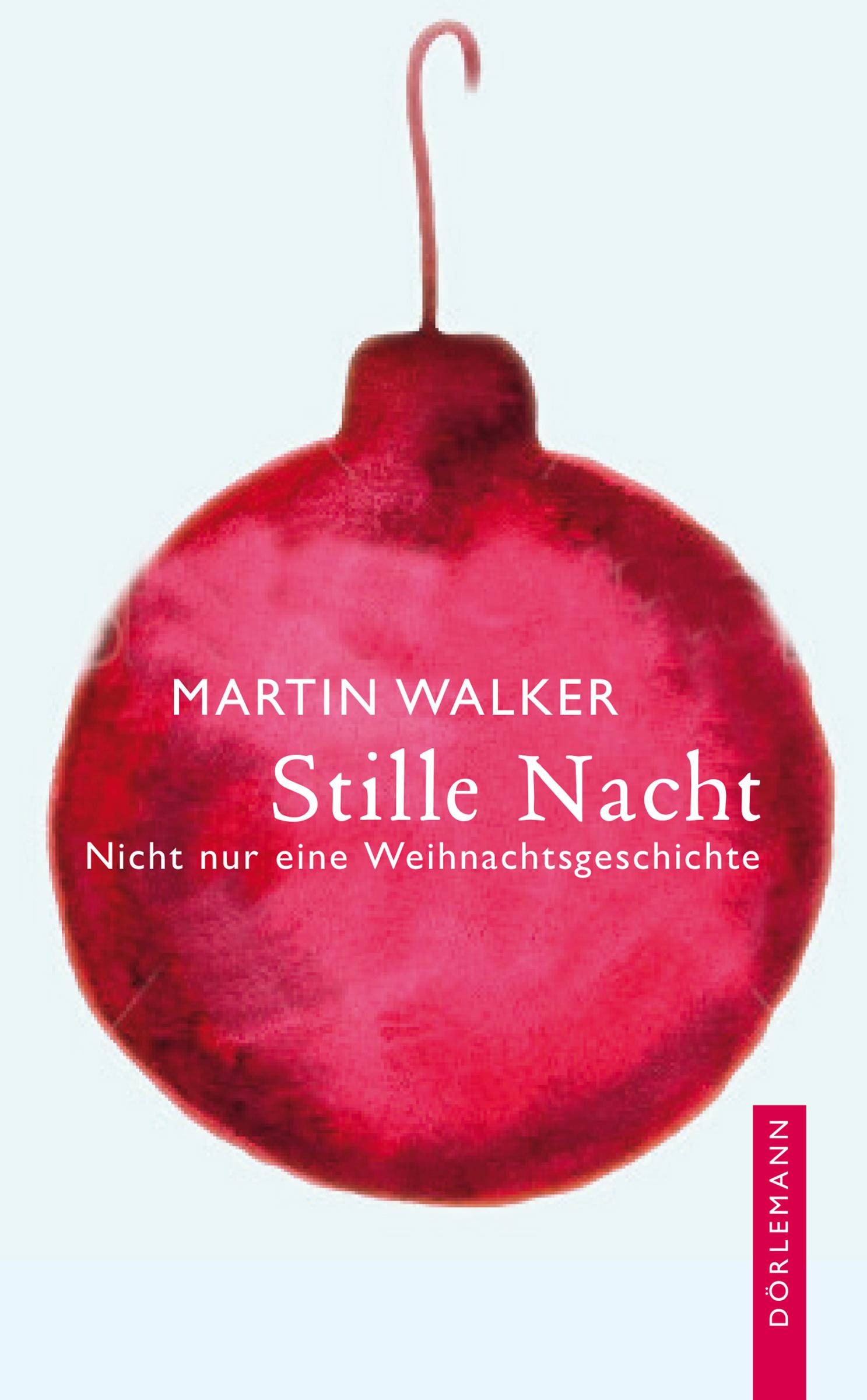 Martin Walker Stille Nacht marianne loibl stille nacht