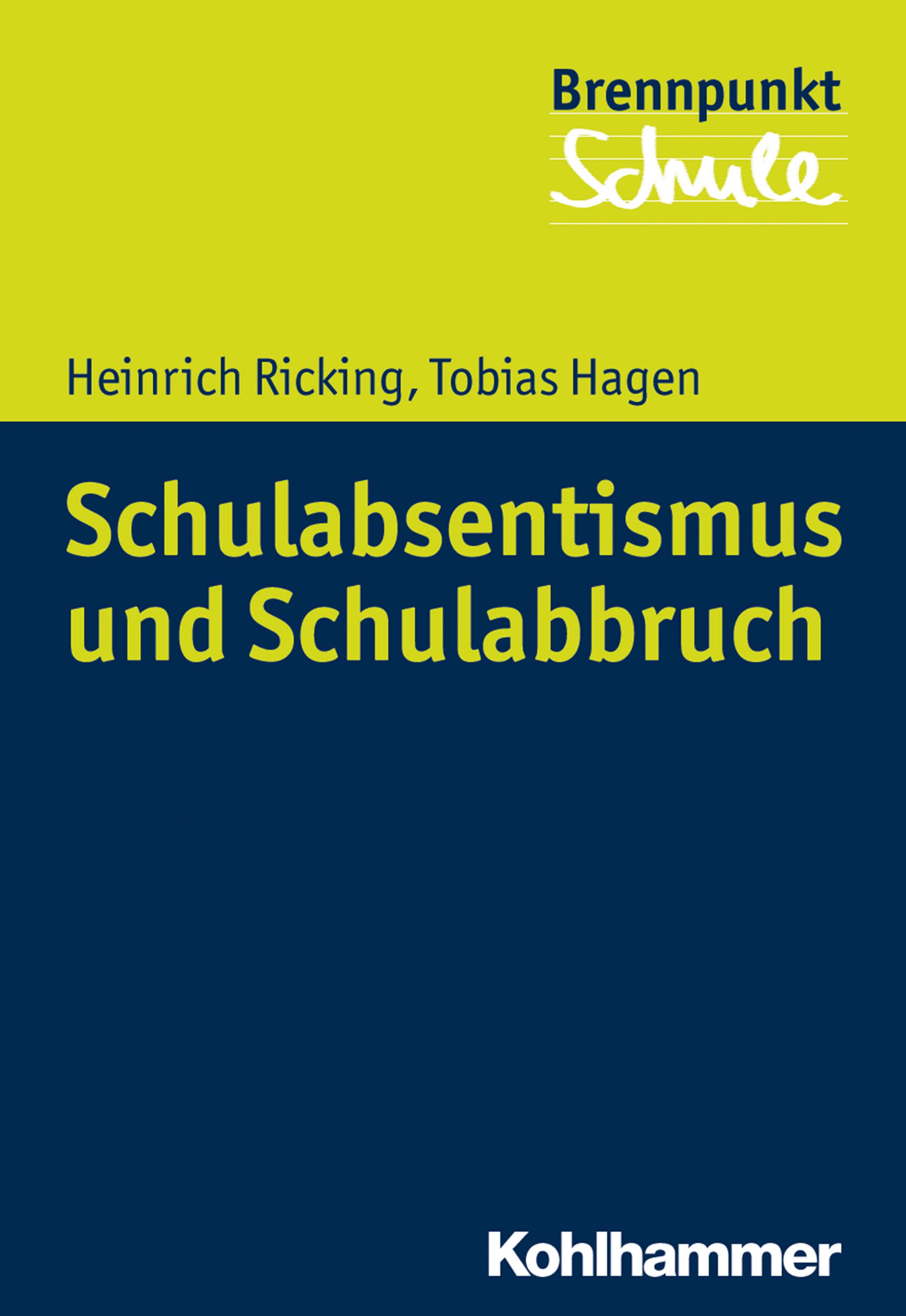 Tobias Hagen Schulabsentismus und Schulabbruch