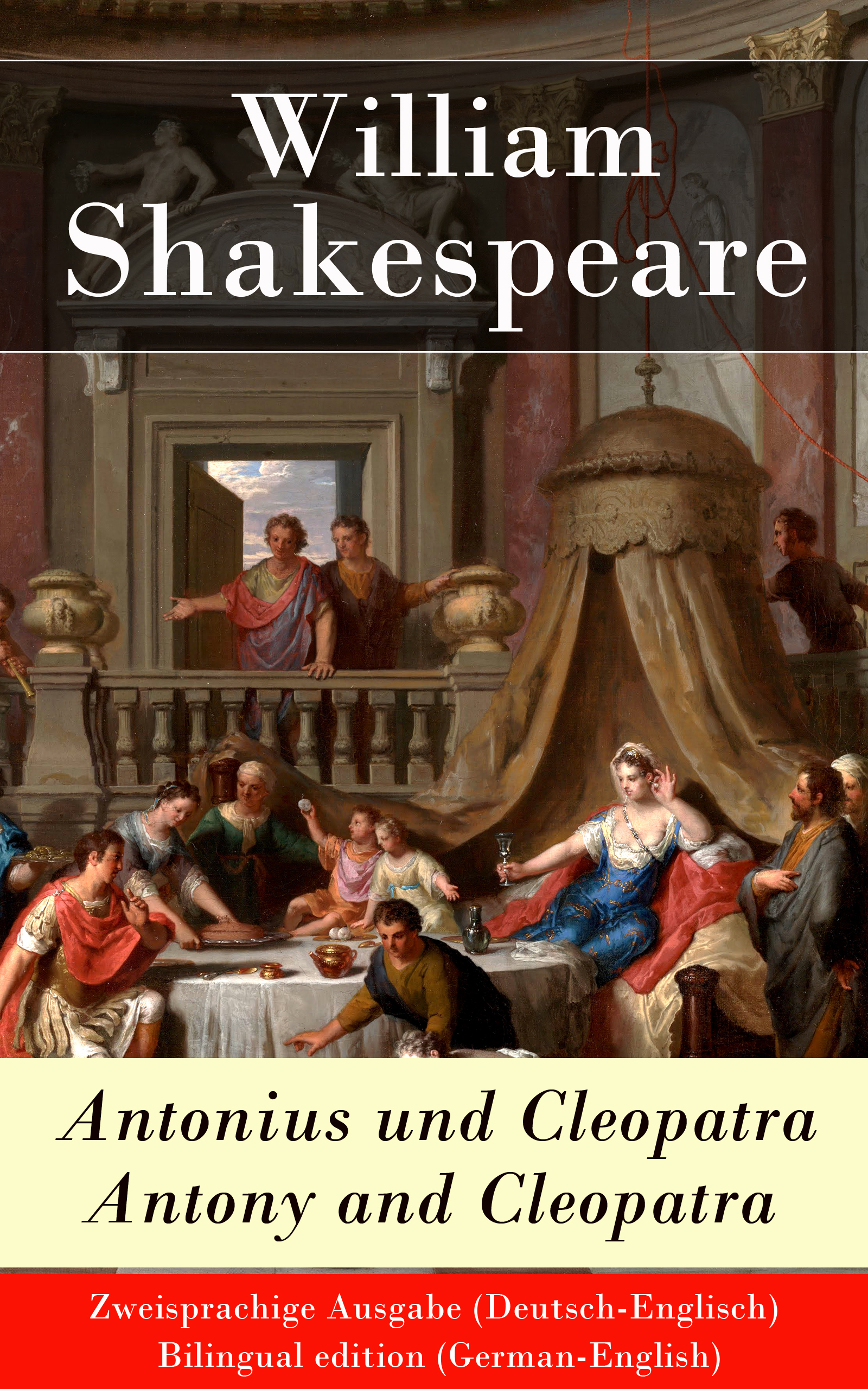 antonius und cleopatra antony and cleopatra zweisprachige ausgabe deutsch englisch bilingual edition german english
