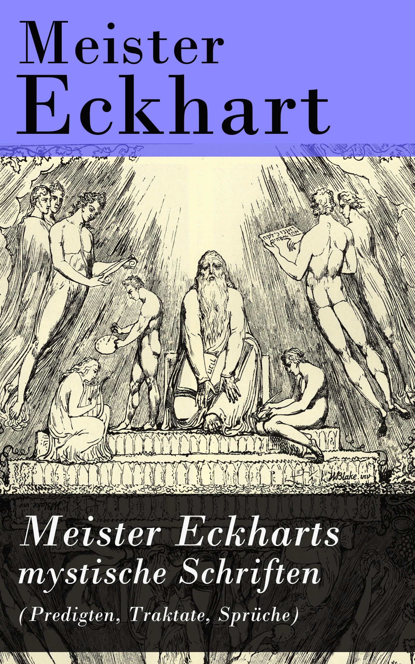 Meister Eckhart Meister Eckharts mystische Schriften (Predigten, Traktate, Sprüche) meister romy praferenzunterschiede im radverkehr