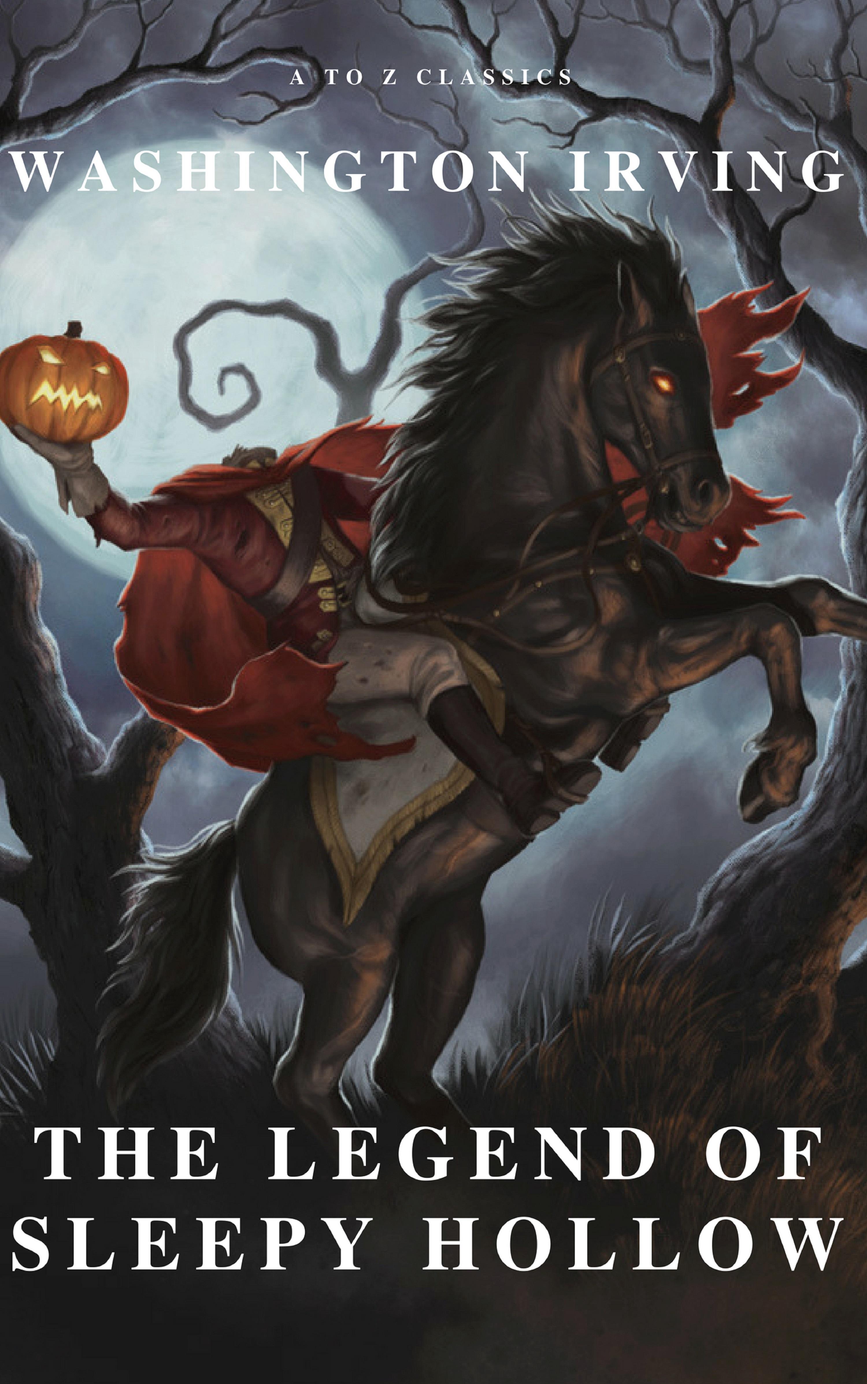 Вашингтон Ирвинг The Legend of Sleepy Hollow the legend of sleepy hollow and other stories