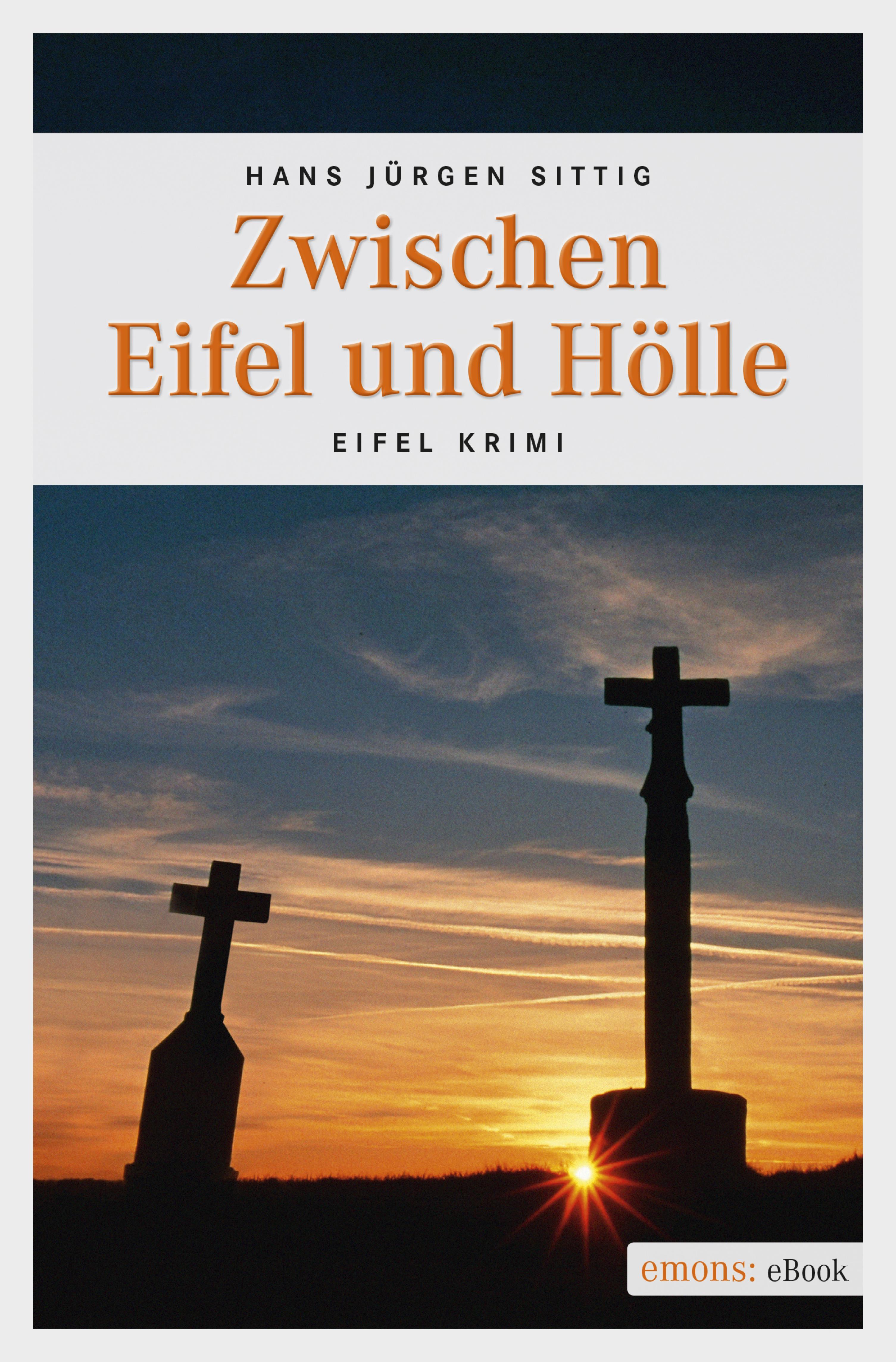 Hans Jurgen Sittig Zwischen Eifel und Hölle цена и фото