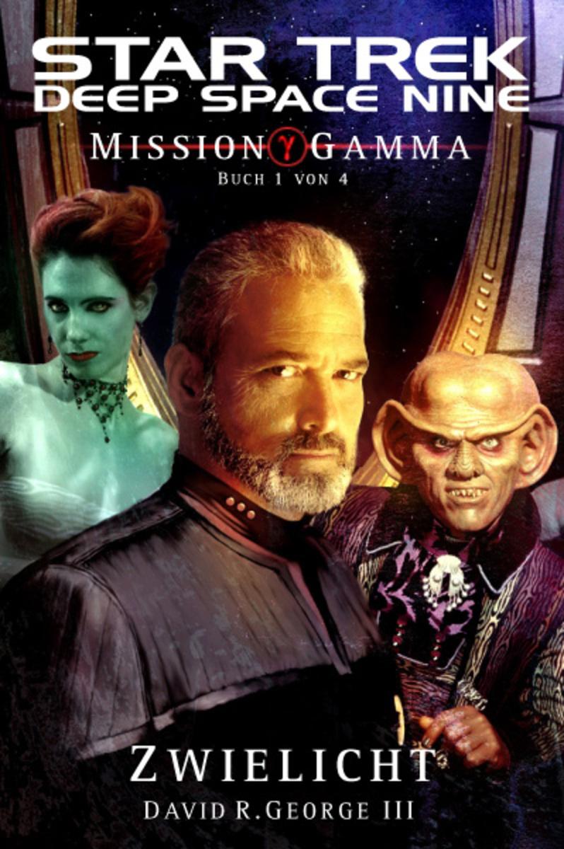 David R. George III Star Trek - Deep Space Nine 8.05: Mission Gamma 1 - Zwielicht david r iii george star trek typhon pact plagues of night