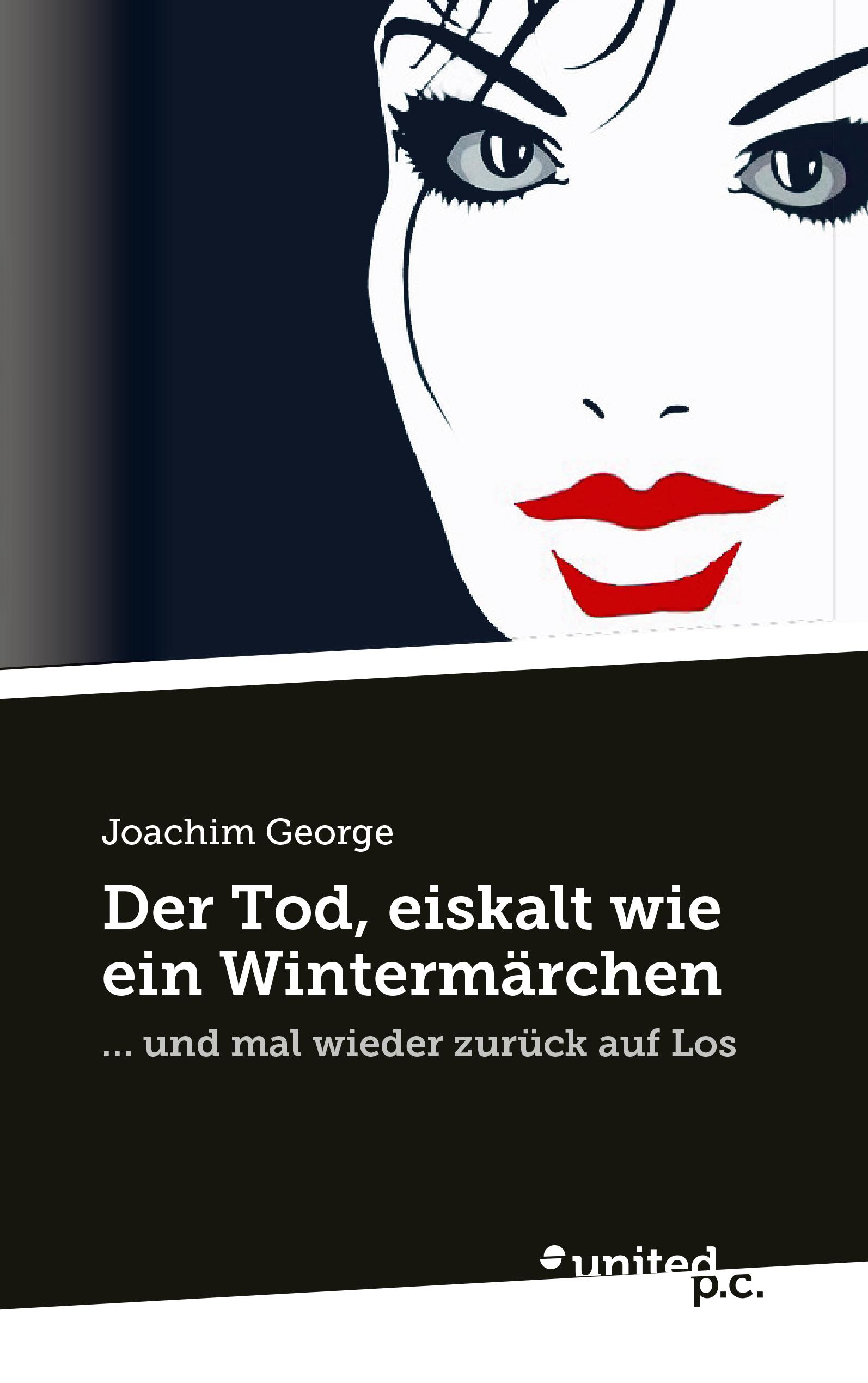 Joachim George Der Tod, eiskalt wie ein Wintermärchen goschen george joachim reports and speeches on local taxation