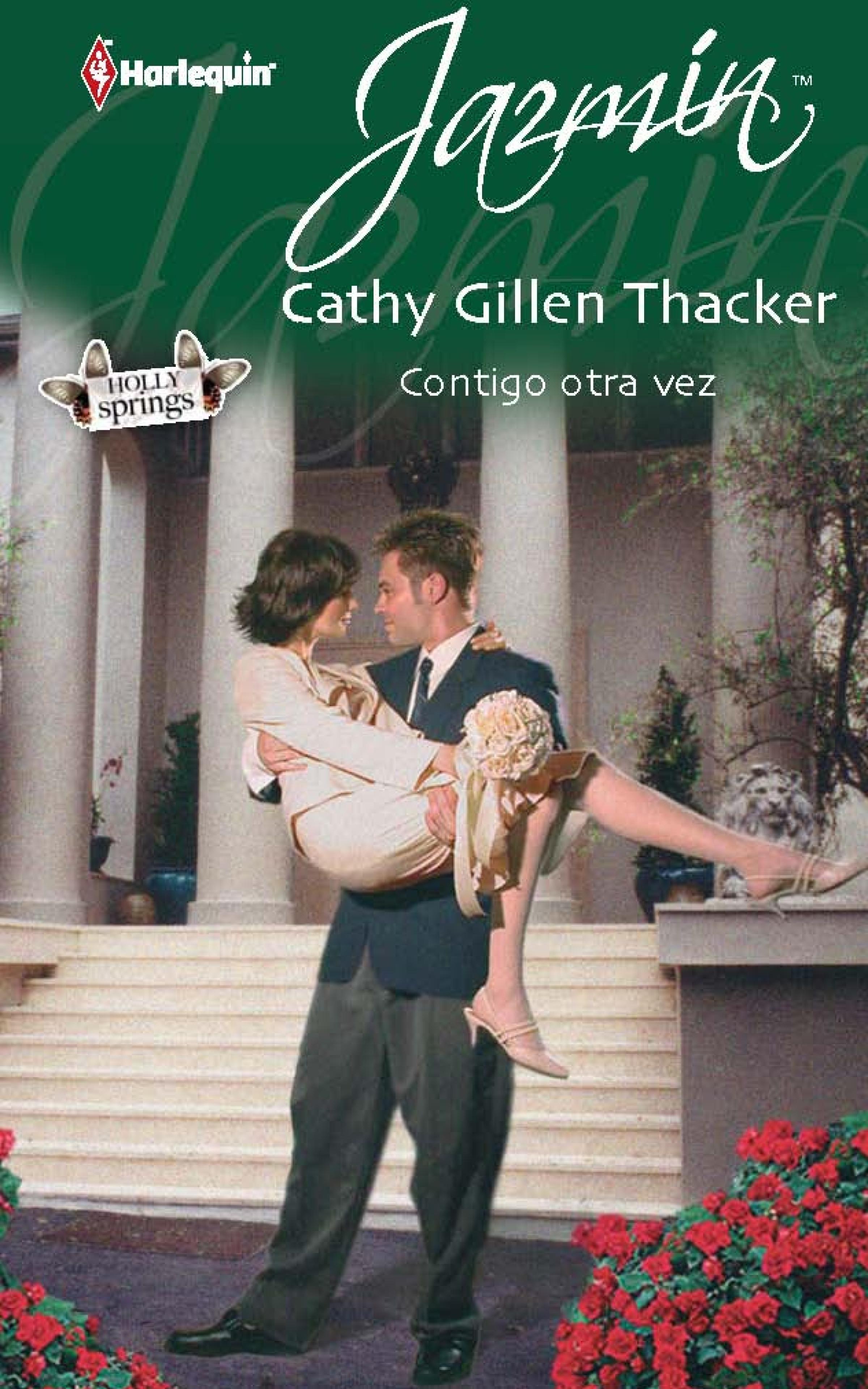 цена Cathy Gillen Thacker Contigo otra vez