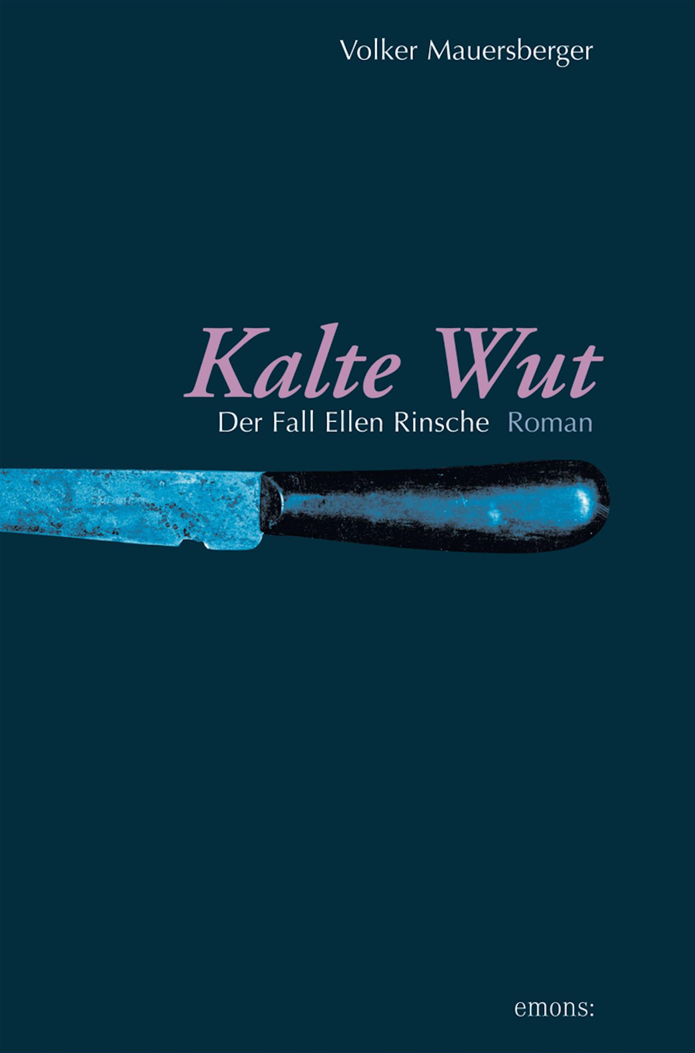 цена Volker Mauersberger Kalte Wut онлайн в 2017 году
