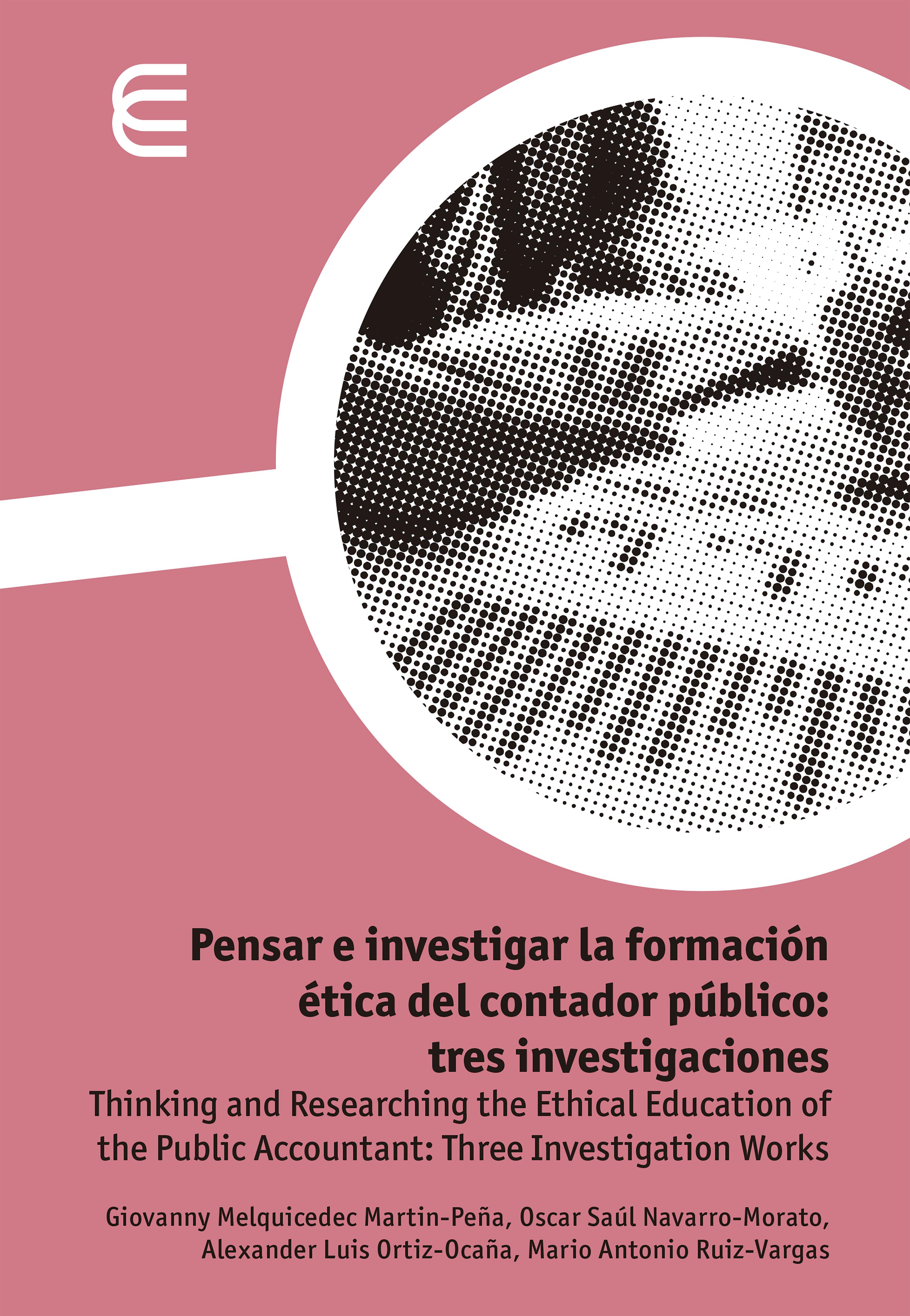 Mario Antonio Ruiz Vargas Pensar e investigar la formación ética del contador público: tres investigaciones mario vargas llosa travesuras de la nina mala