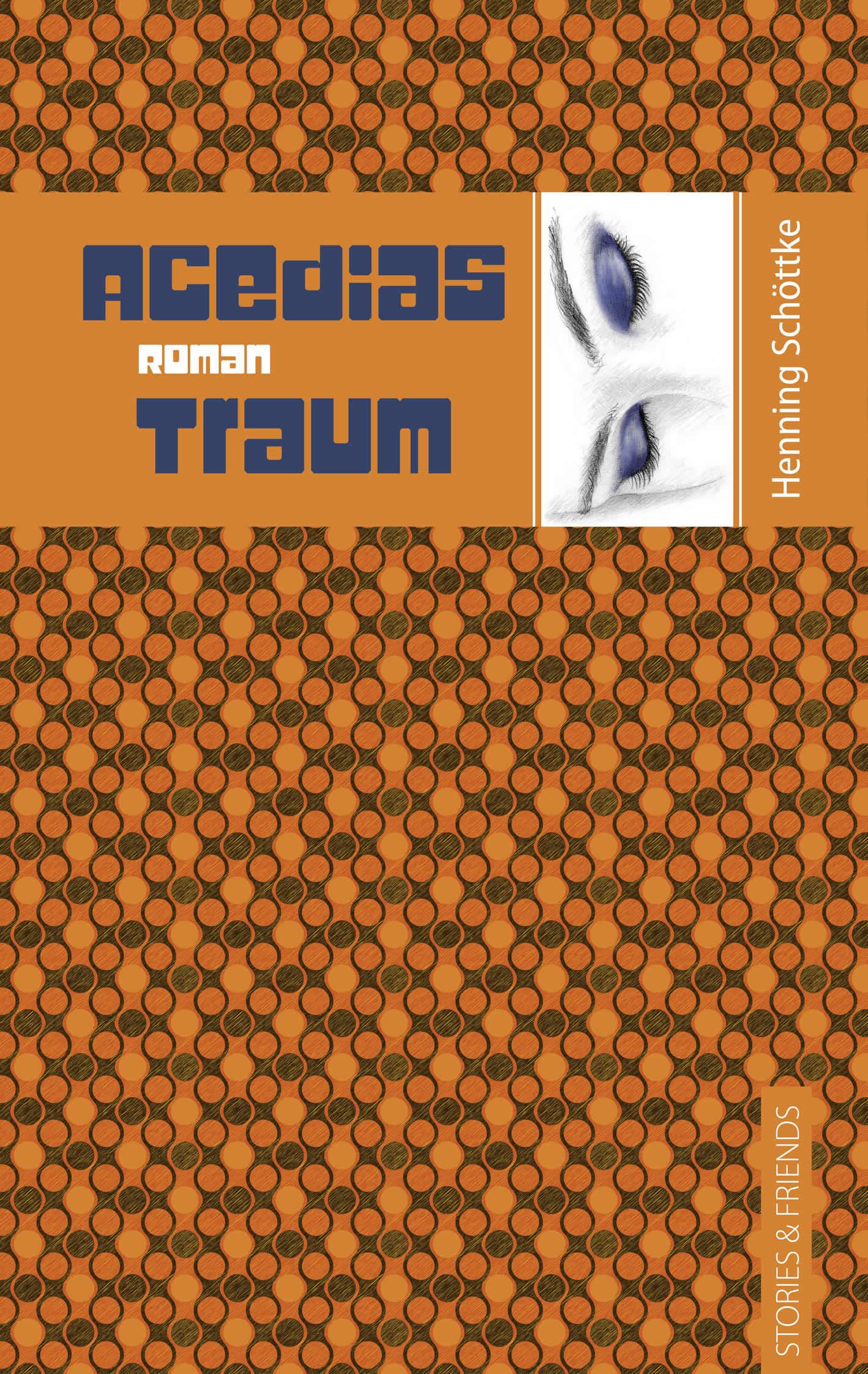 Henning Schottke Acedias Traum