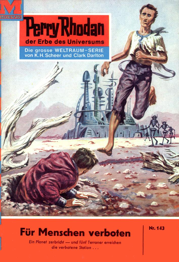 William Voltz Perry Rhodan 143: Für Menschen verboten william howes geheime krafte im menschen