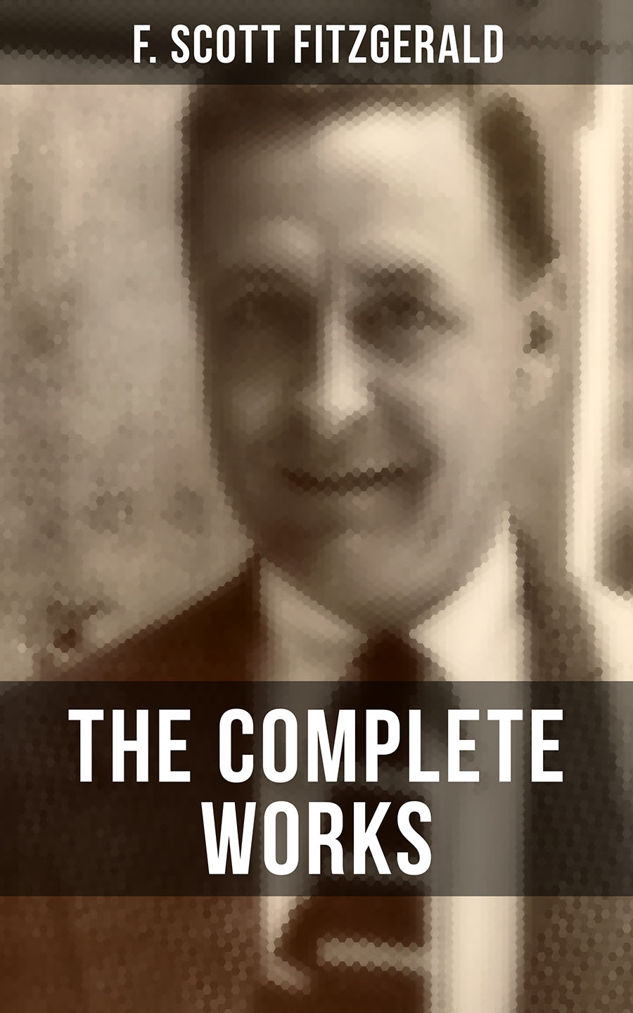 Фото - F. Scott Fitzgerald THE COMPLETE WORKS OF F. SCOTT FITZGERALD cengage learning gale a study guide for f scott fitzgerald s a new leaf