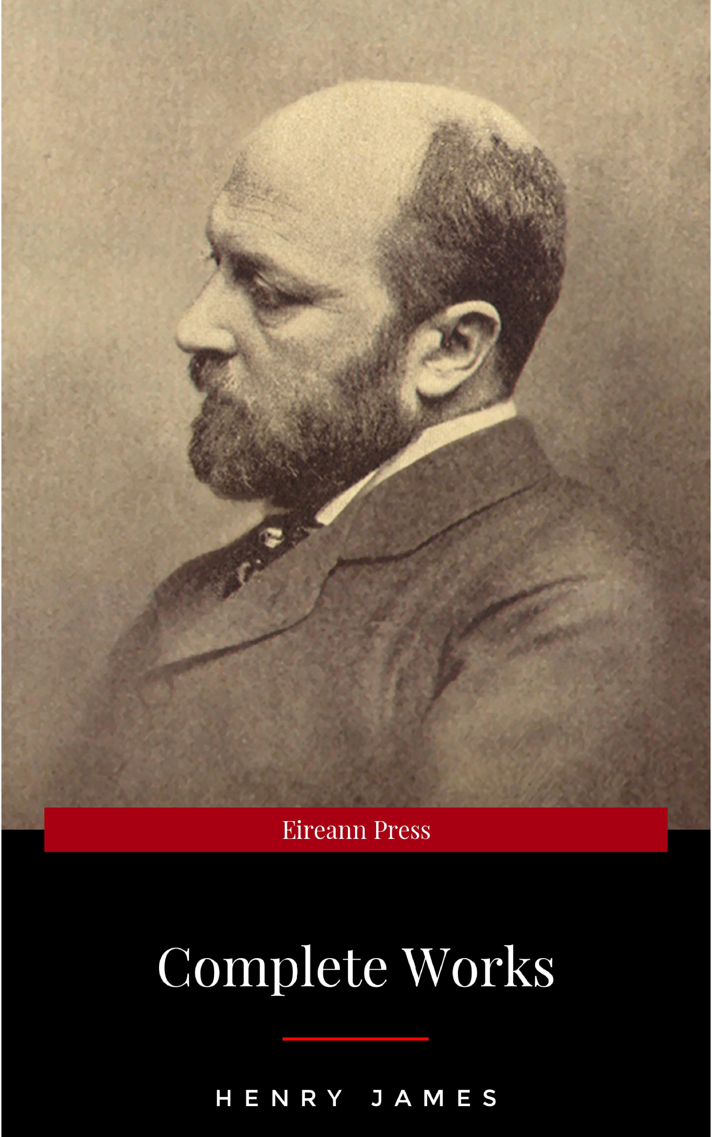 Фото - Henry Foss James Henry James: The Complete Works генри джеймс essential novelists henry james
