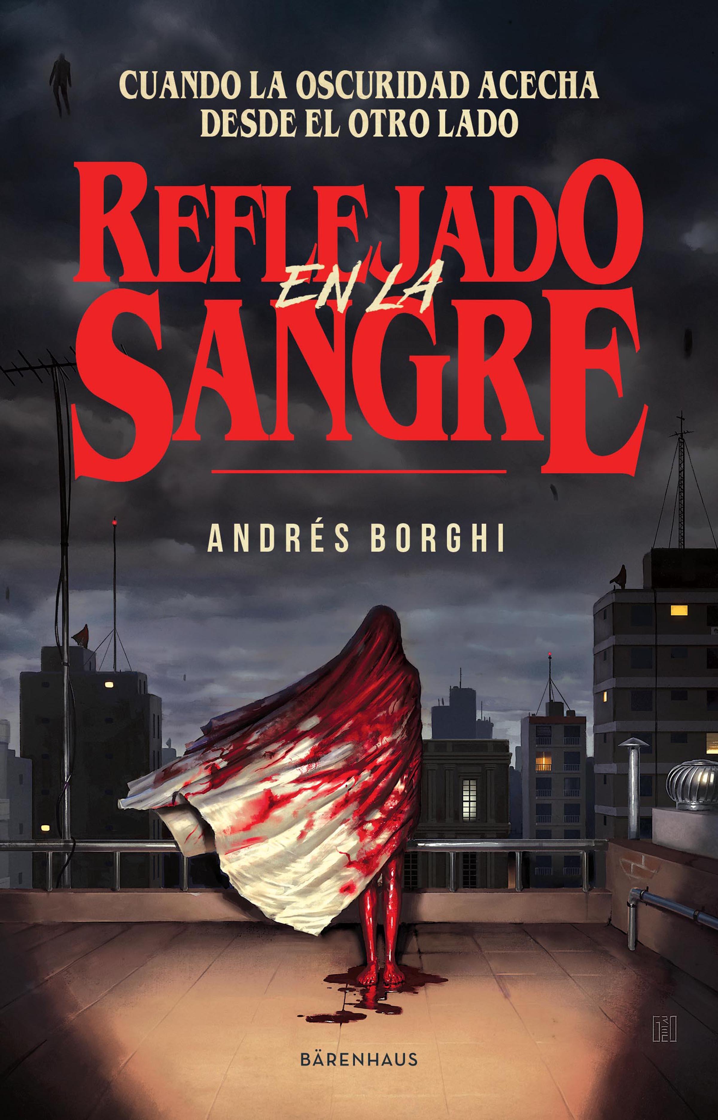 Andres Borghi Reflejado en la sangre sangre en el ojo