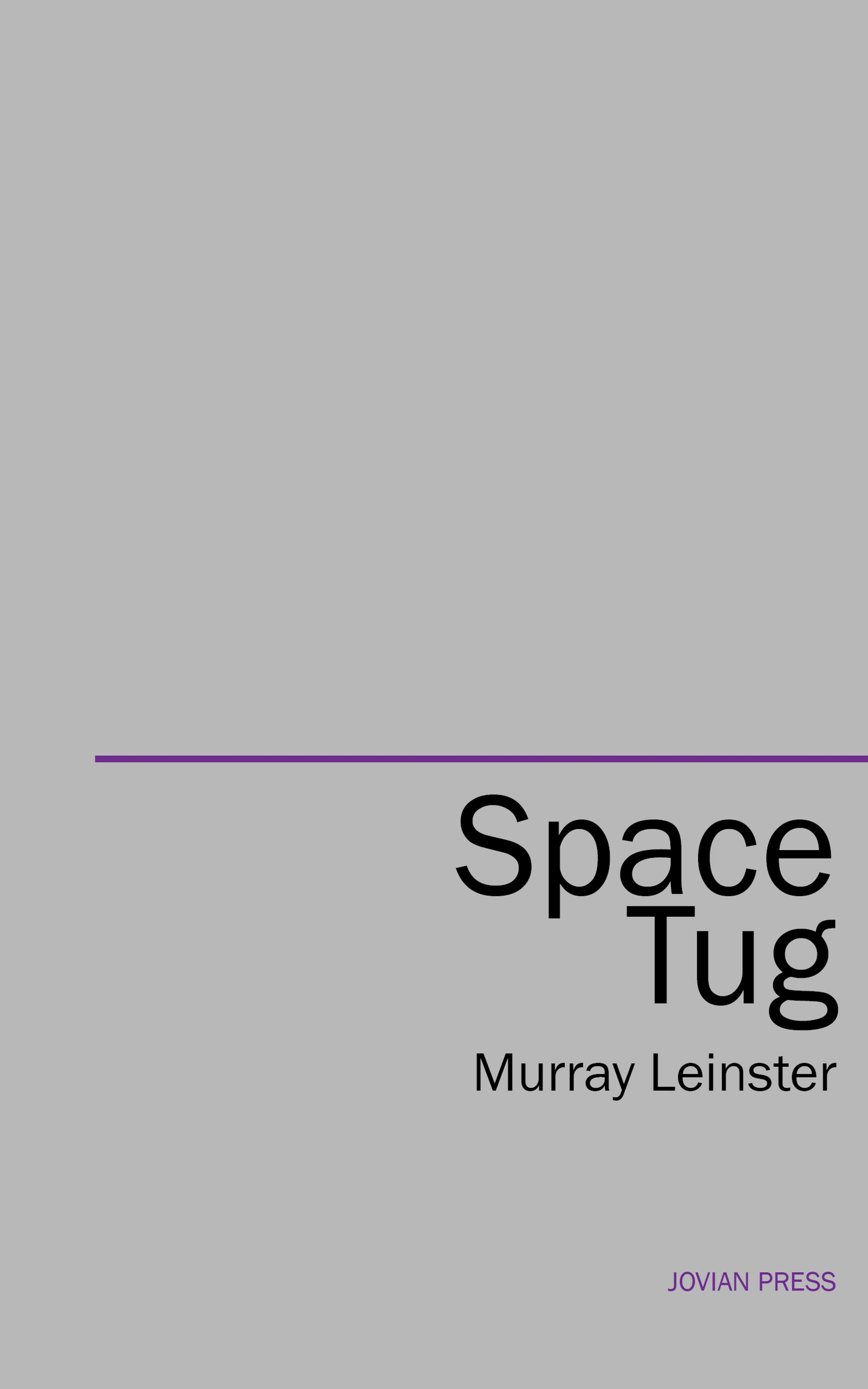 Murray Leinster Space Tug murray leinster operation outer space