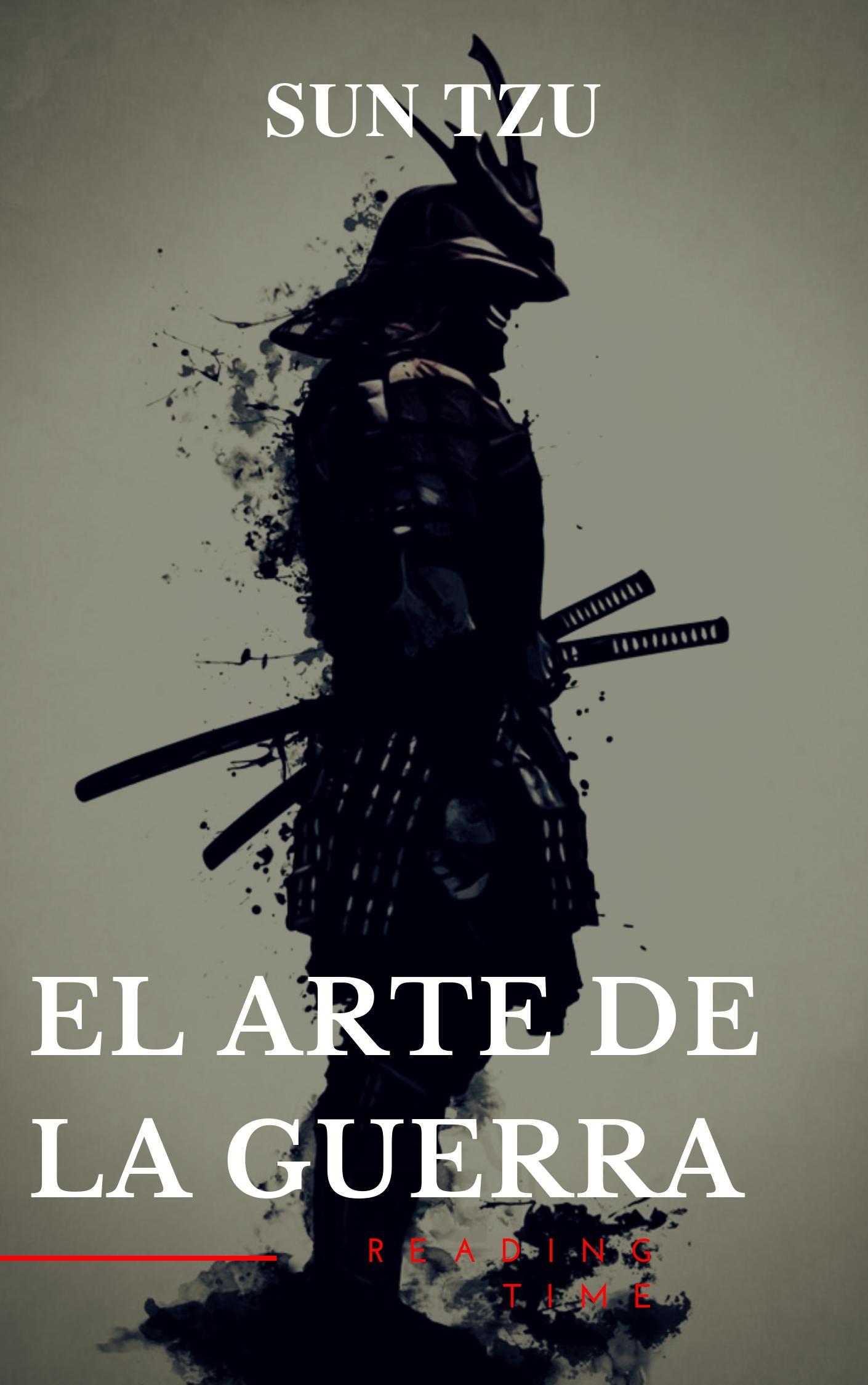Reading Time El arte de la Guerra: Clásicos de la literatura