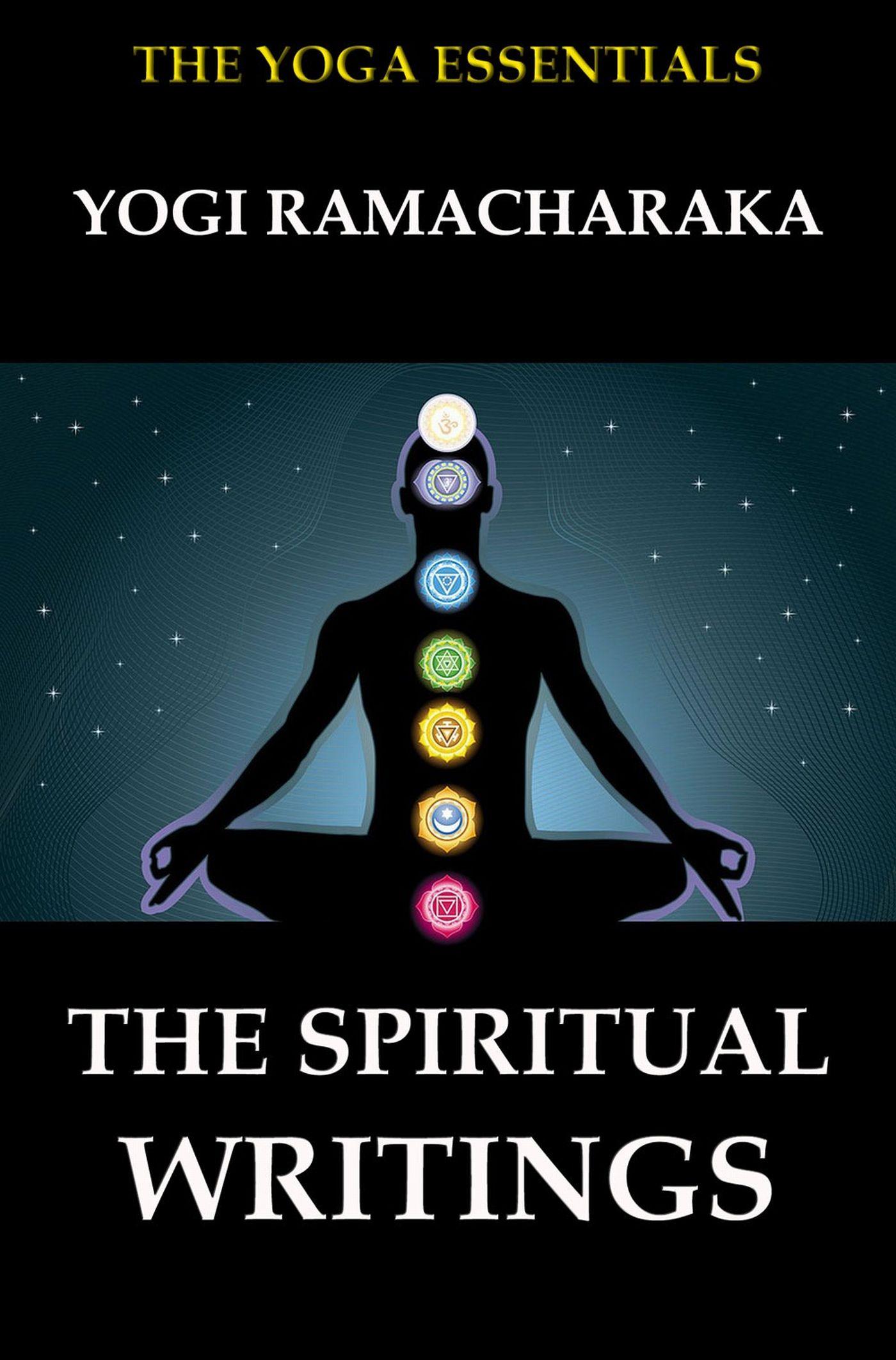цена на Yogi Ramacharaka The Spiritual Writings of Yogi Ramacharaka