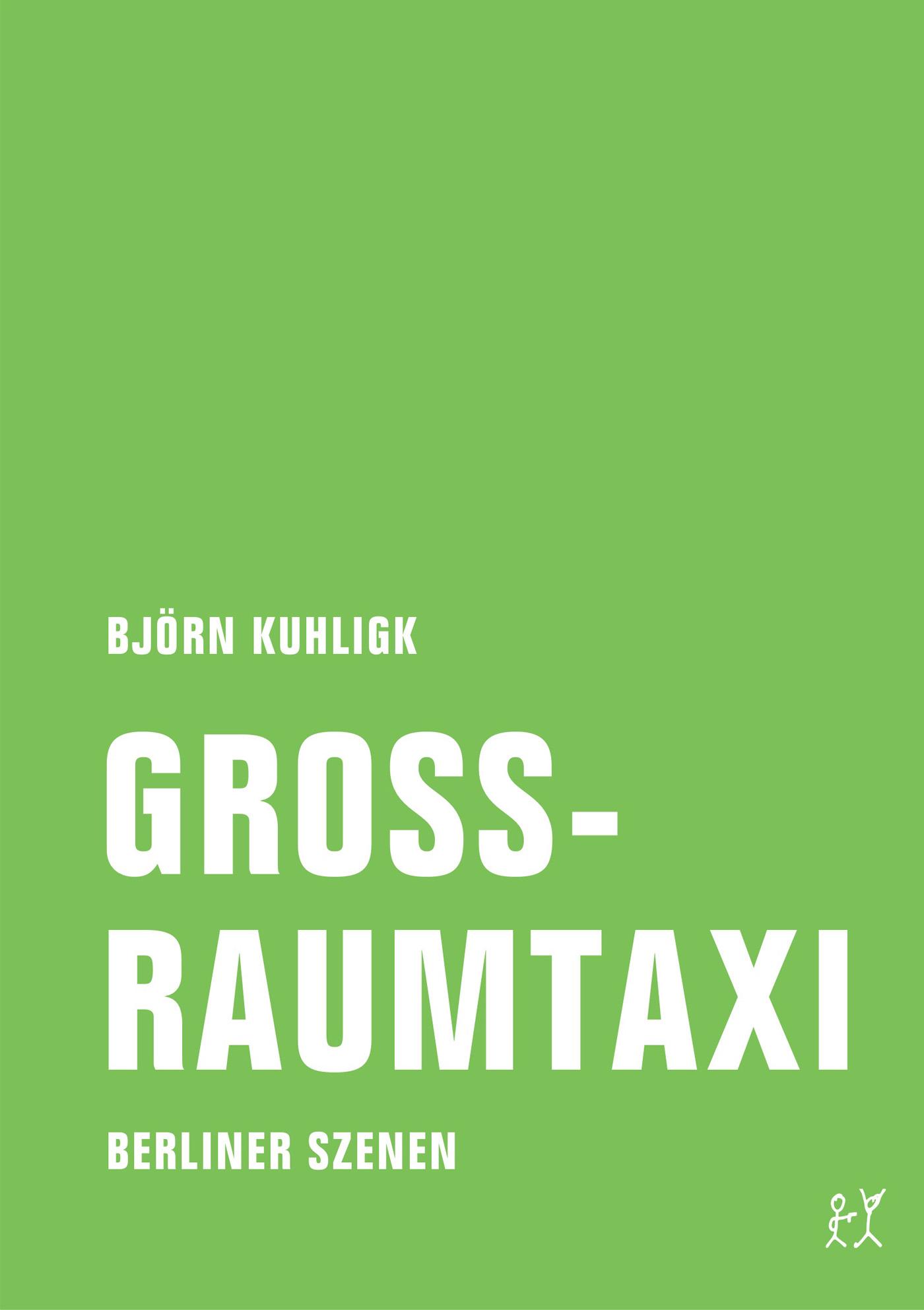 Bjorn Kuhligk Großraumtaxi