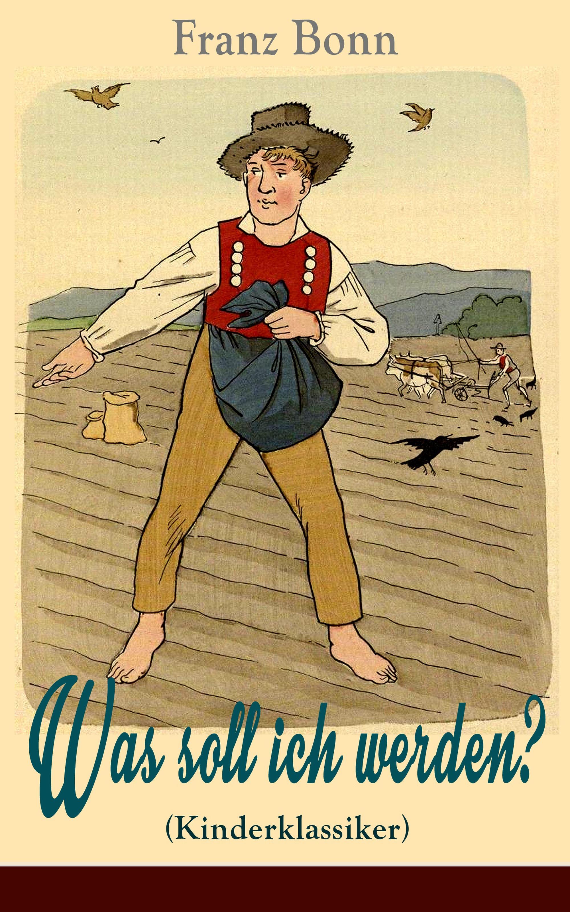 цена на Franz Bonn Was soll ich werden? (Kinderklassiker) - mit Originalillustrationen