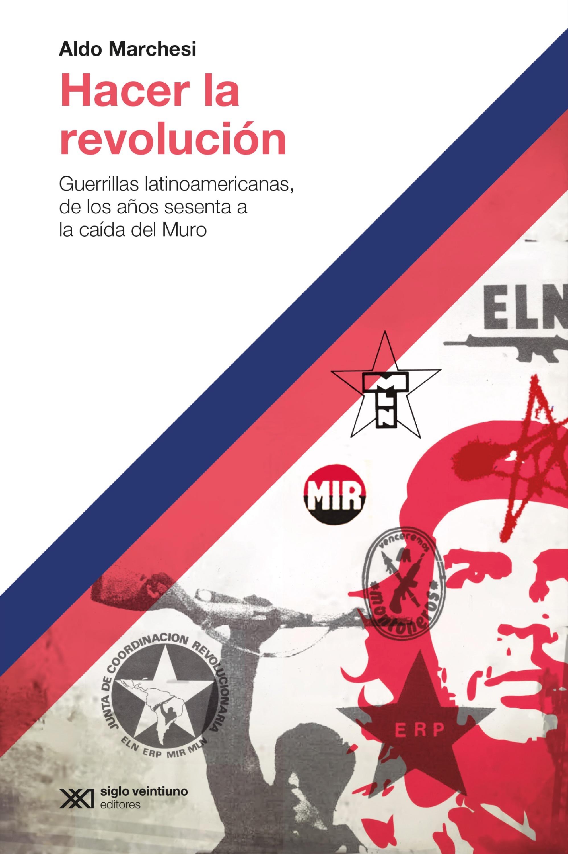 Aldo Marchesi Hacer la revolución eglo marchesi 94569 page 1
