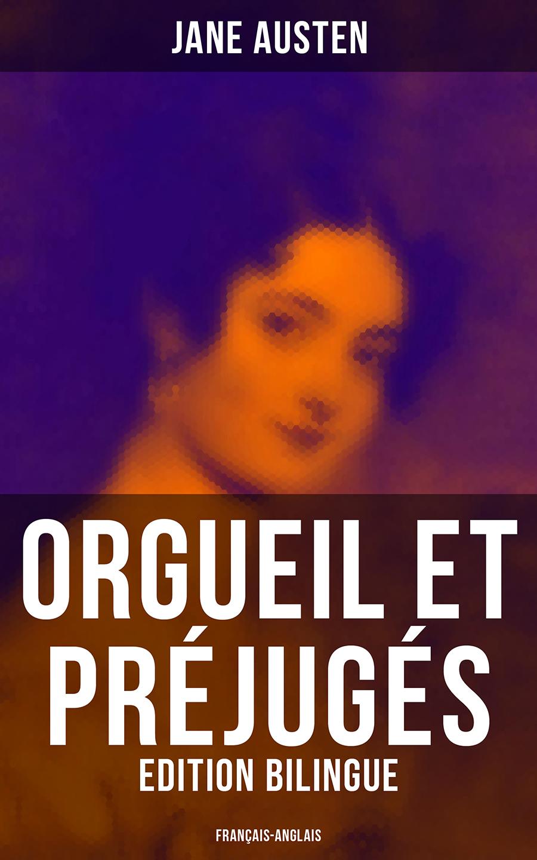 orgueil et prejuges edition bilingue francais anglais