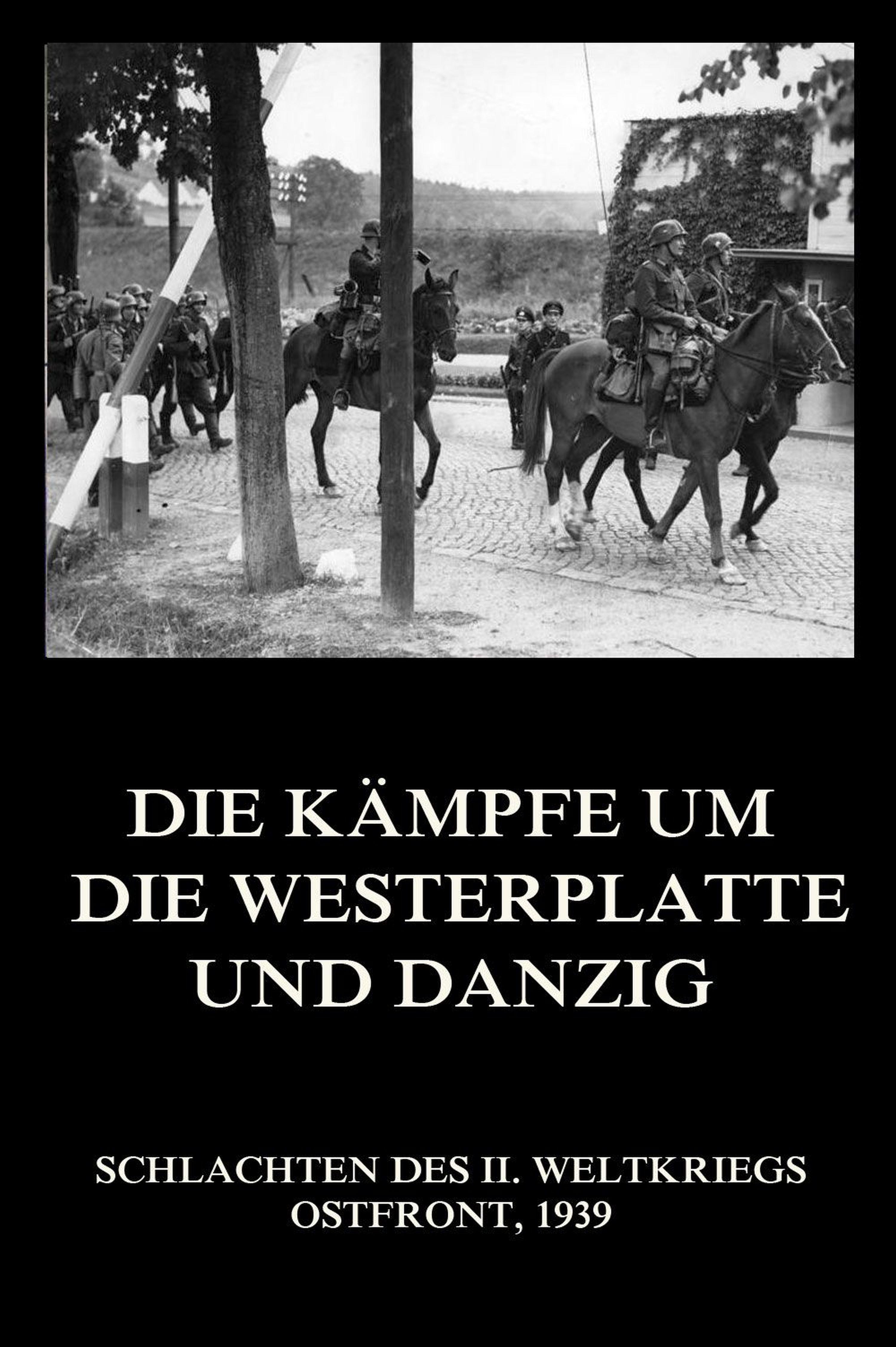Отсутствует Die Kämpfe um die Westerplatte und Danzig отсутствует chriemhilden rache und die klage
