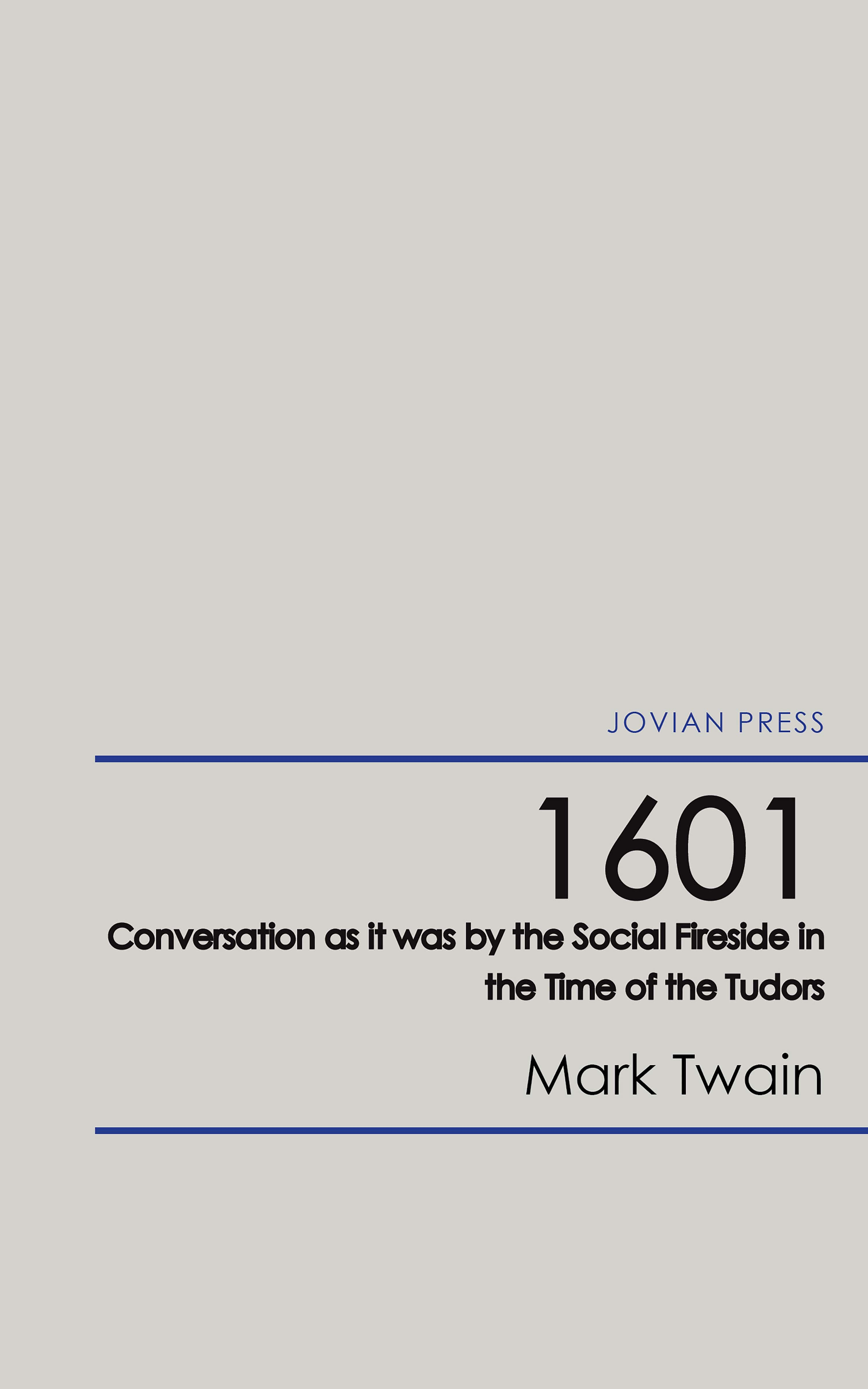 1601 conversation as it was by the social fireside in the time of the tudors