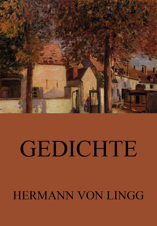 Hermann von Lingg Ausgewählte Gedichte hermann lingg der doge candiano drama in funf actensic