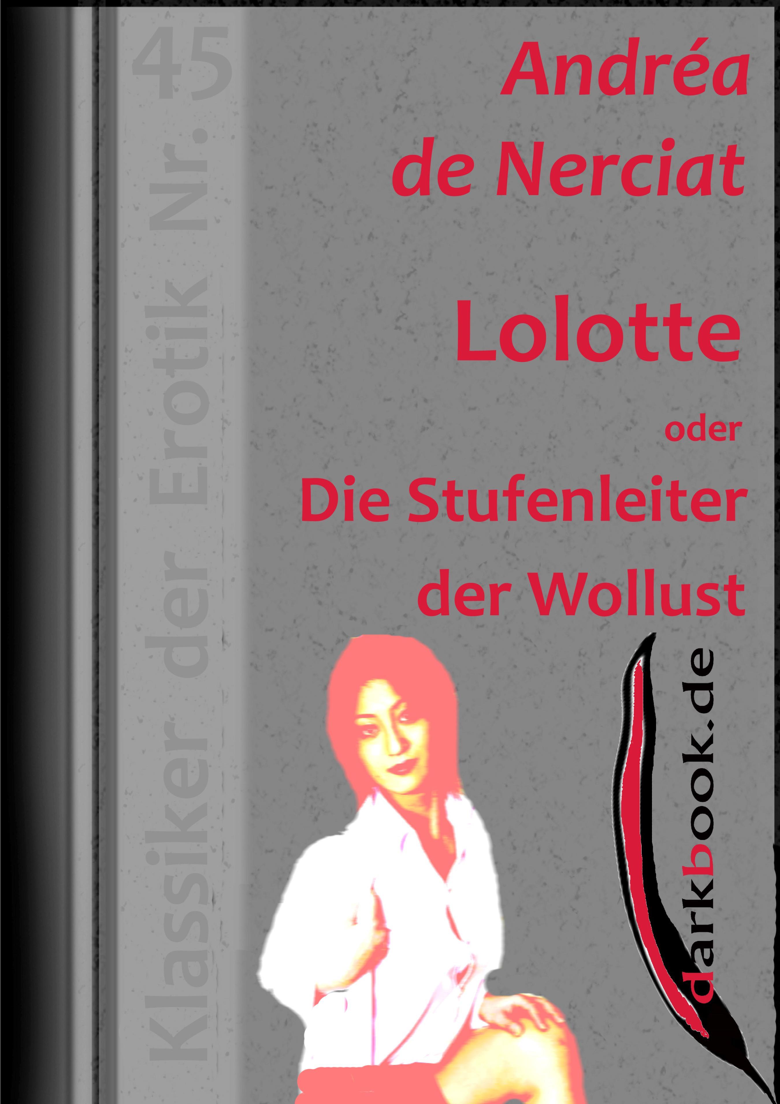 Andrea de Nerciat Lolotte oder Die Stufenleiter der Wollust недорого
