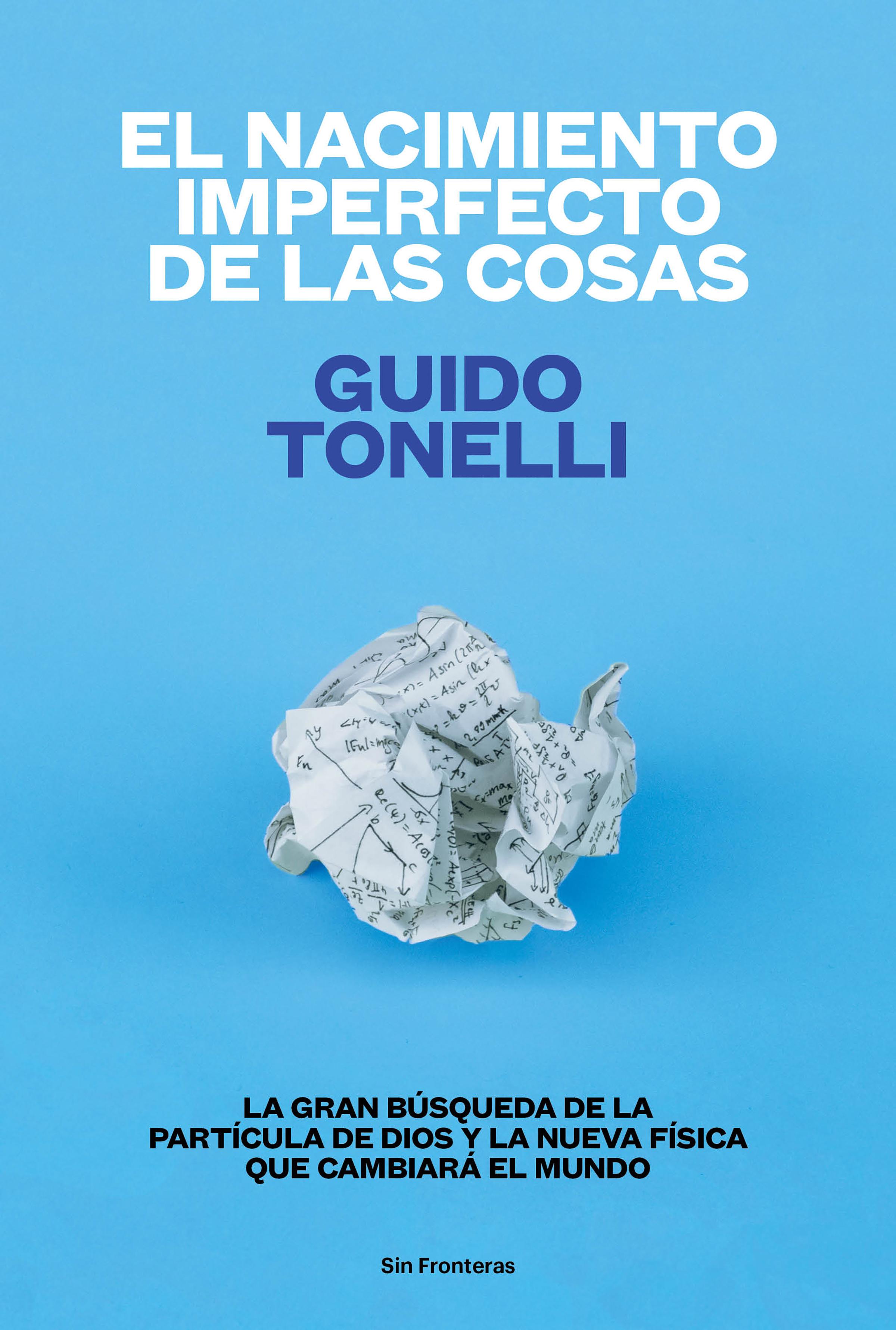 цена на Guido Tonelli El nacimiento imperfecto de las cosas