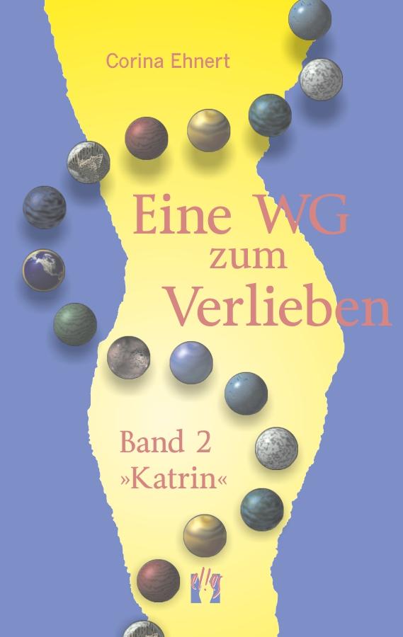 цена Corina Ehnert Eine WG zum Verlieben (Band 2: Katrin) онлайн в 2017 году
