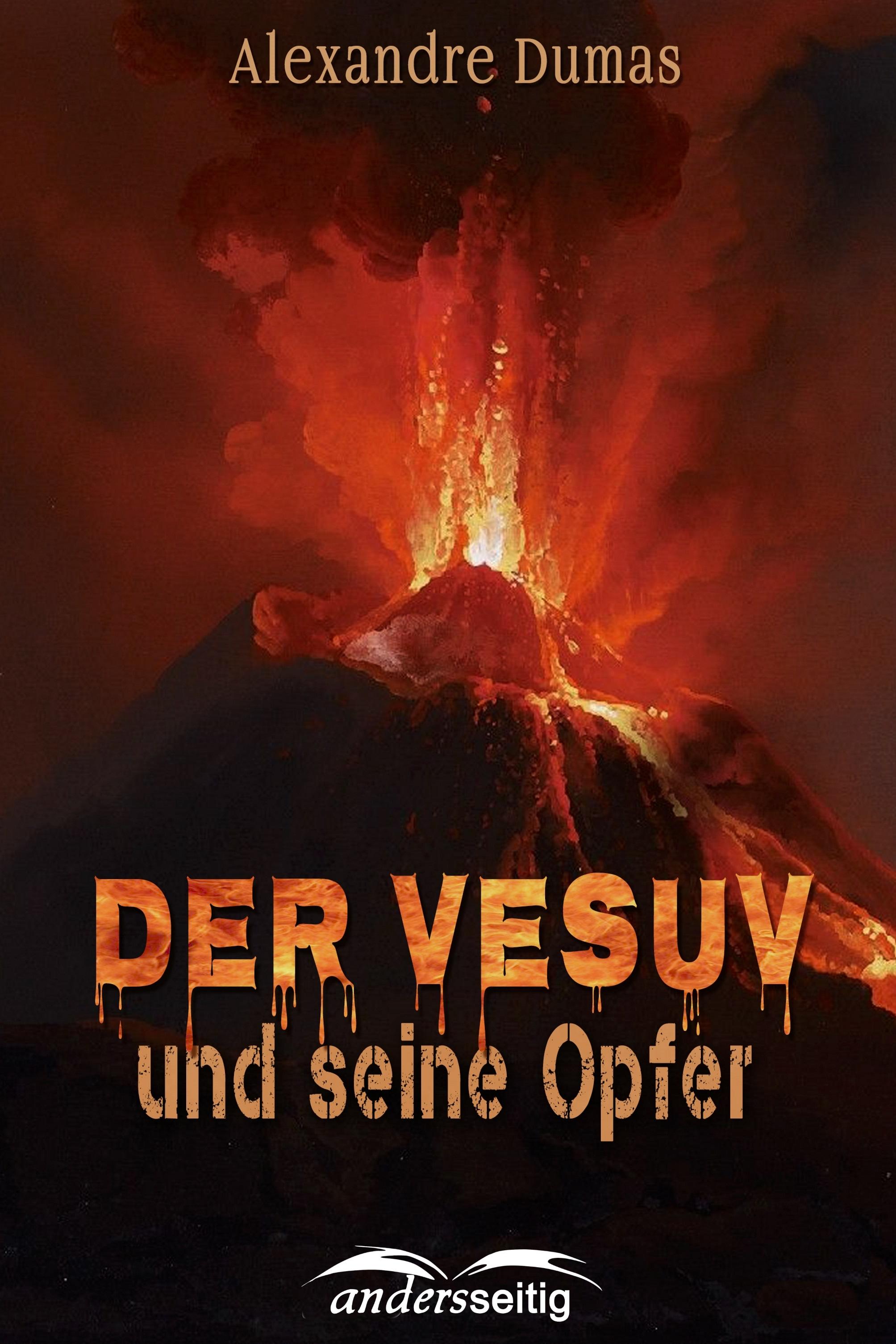 Alexandre Dumas Der Vesuv und seine Opfer