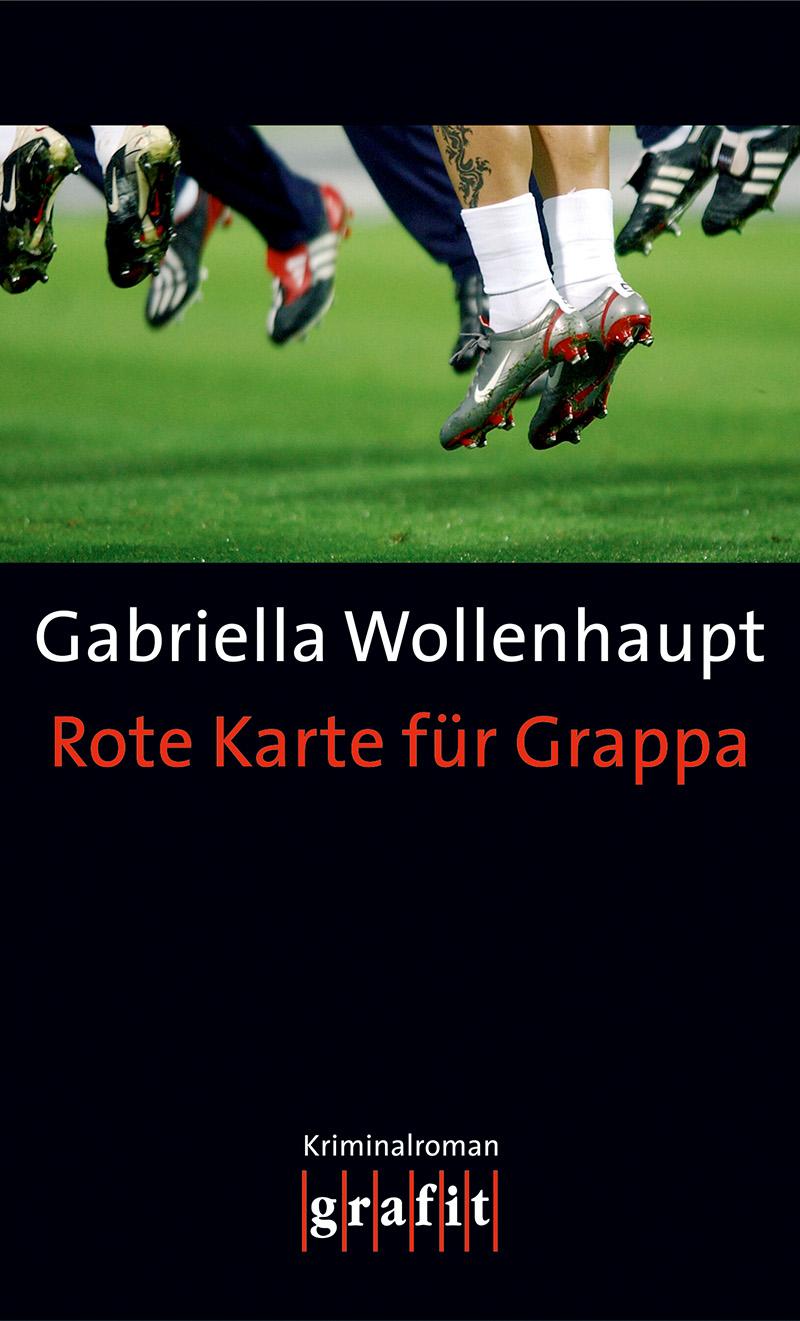 Gabriella Wollenhaupt Rote Karte für Grappa das rote blumelein