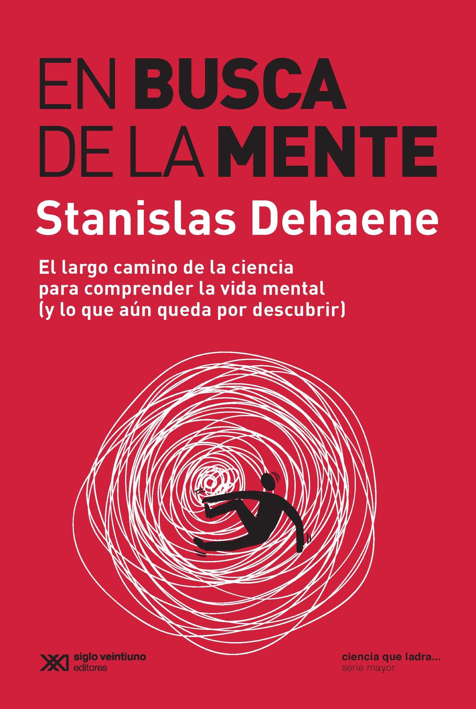 Stanislas Dehaene En busca de la mente недорого