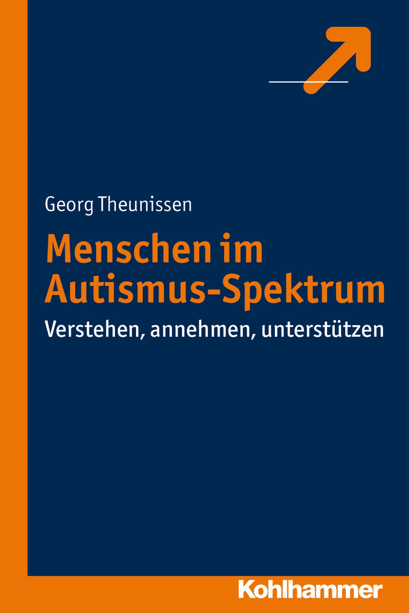 Georg Theunissen Menschen im Autismus-Spektrum william howes geheime krafte im menschen