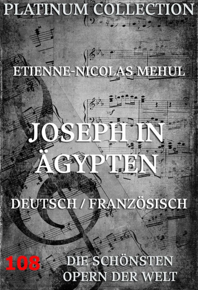 Etienne-Nicolas Mehul Joseph in Ägypten цена в Москве и Питере
