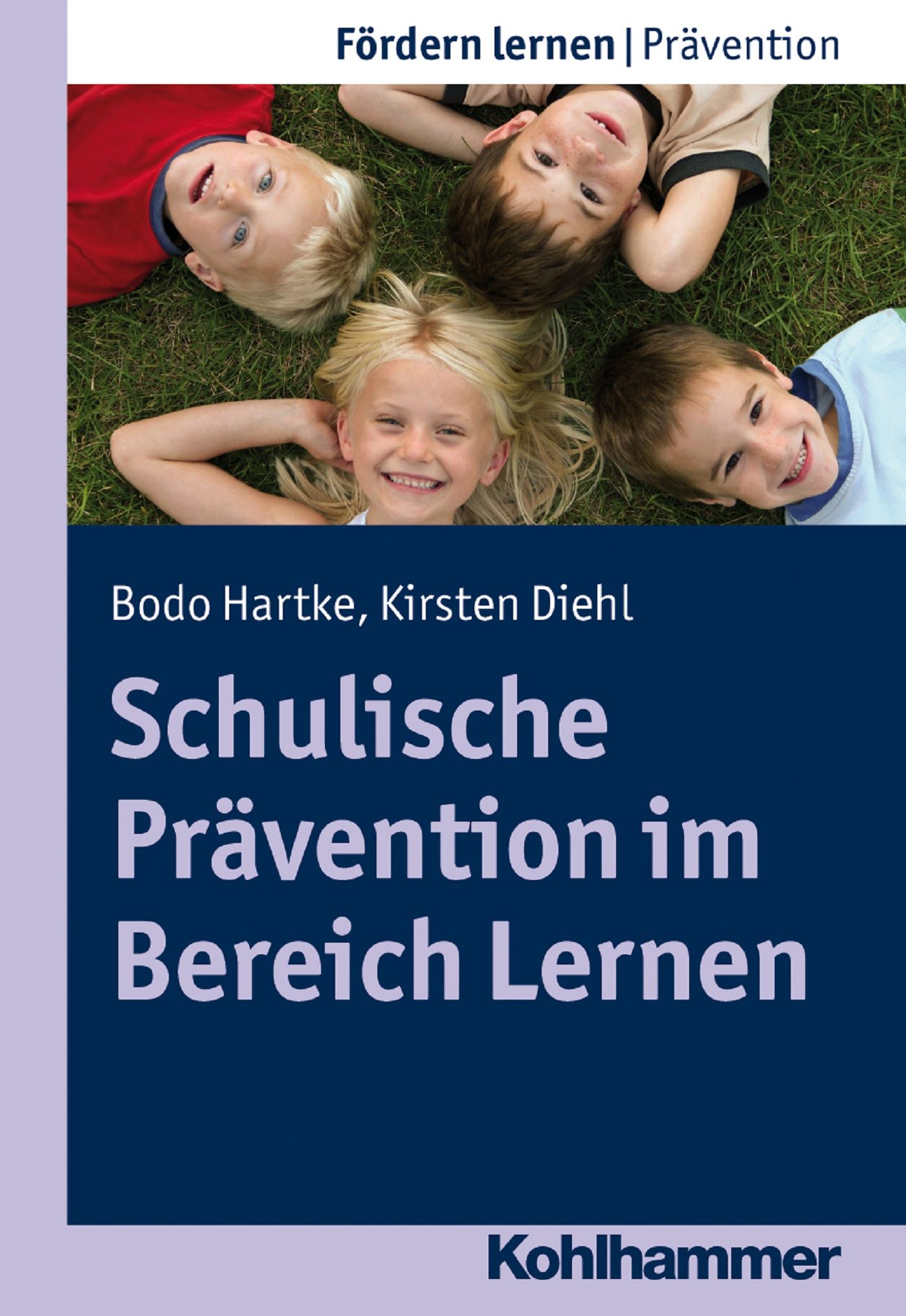 Bodo Hartke Schulische Prävention im Bereich Lernen elisabeth schmolmüller lebenslanges lernen im berufsfeld der ergotherapie